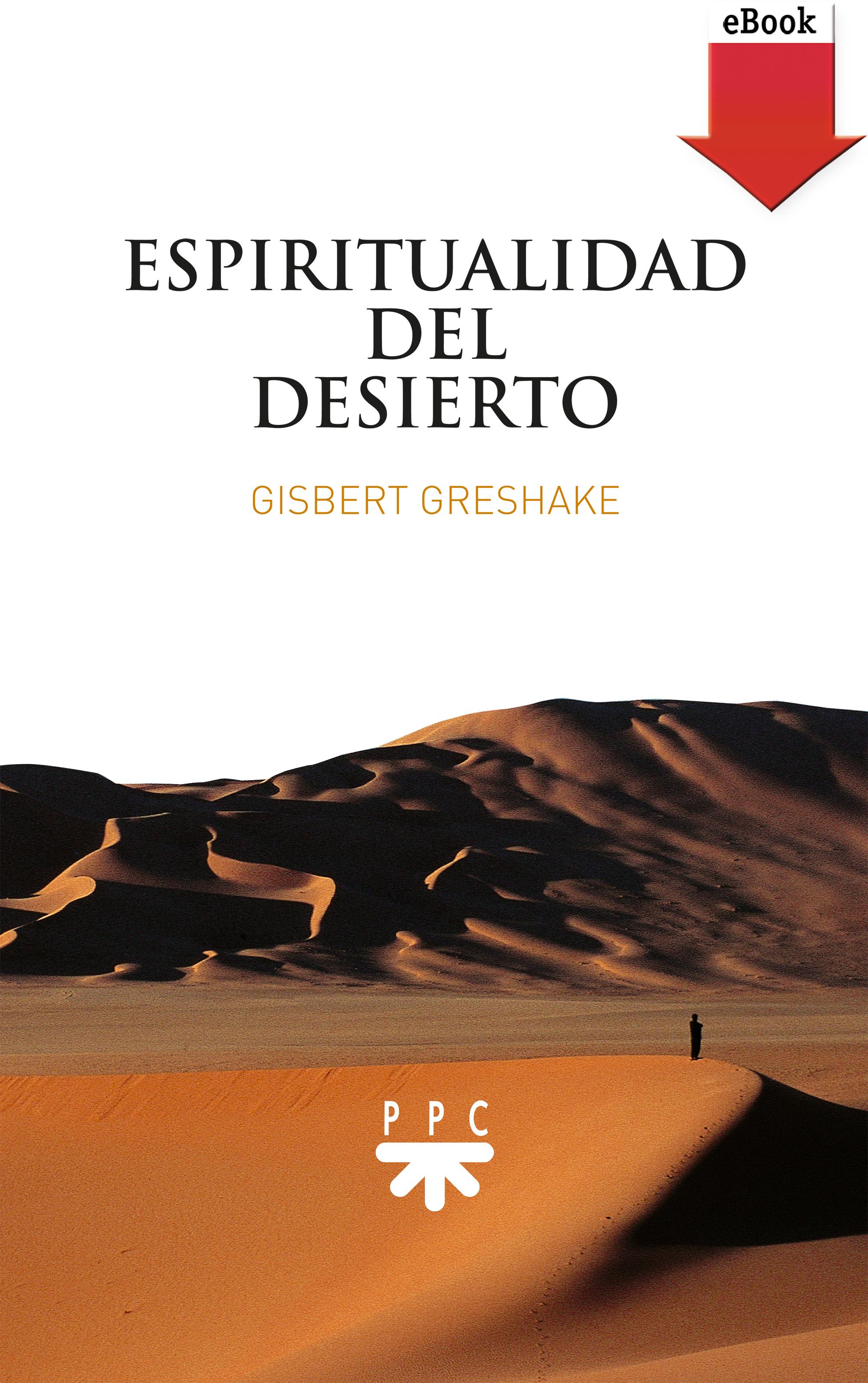 Gisbert Greshake Espiritualidad del desierto недорого