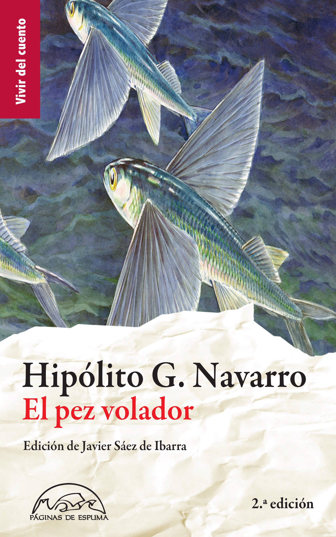 Hipólito G. Navarro El pez volador hipólito g navarro el pez volador