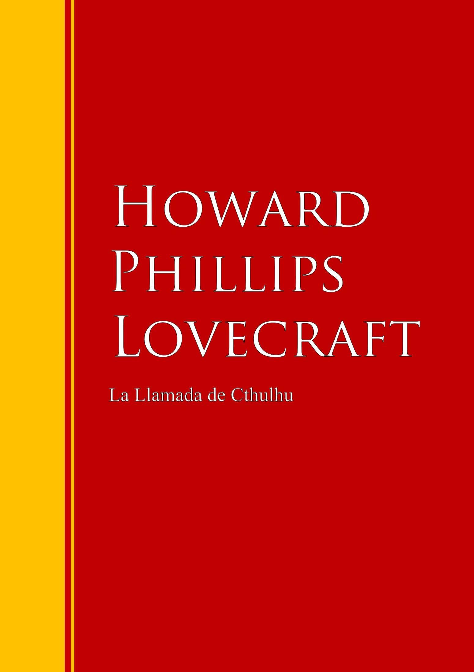 лучшая цена Howard Phillips Lovecraft La Llamada de Cthulhu