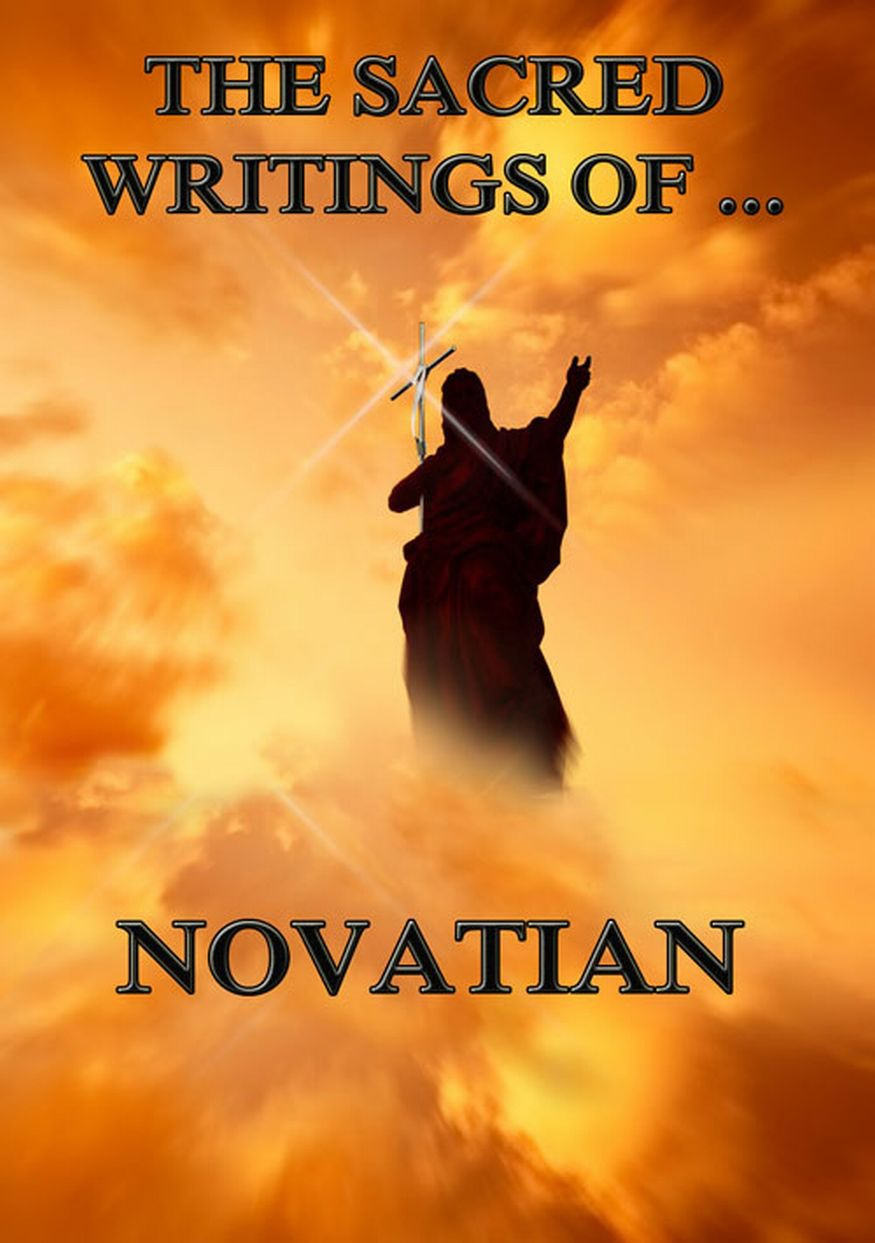 Novatian The Sacred Writings of Novatian недорого