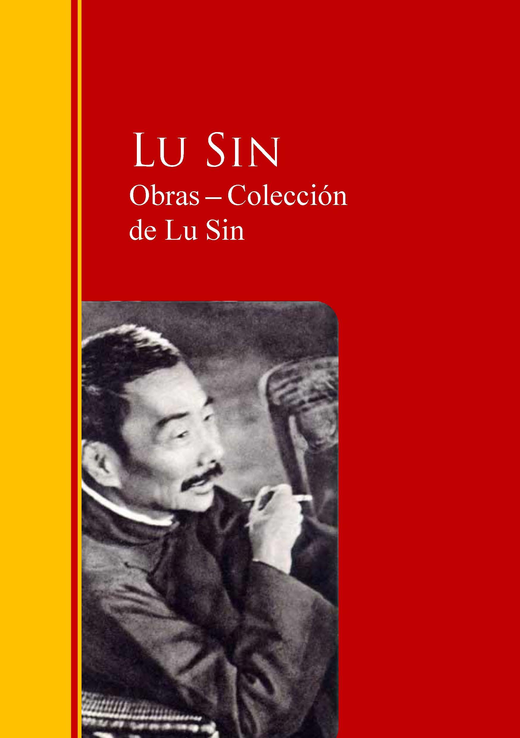 Lu Sin Obras ─ Colección de Lu Sin