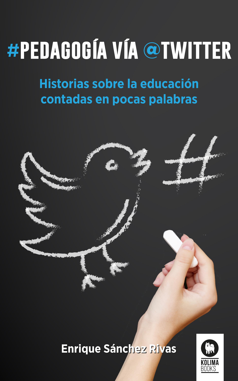 Enrique Sánchez Rivas Pedagogía vía Twitter melissa rivas vanessa vela georgina lopez stories memories thoughts