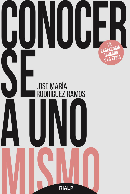 José María Rodríguez Ramos Conocerse a uno mismo mismo ремень
