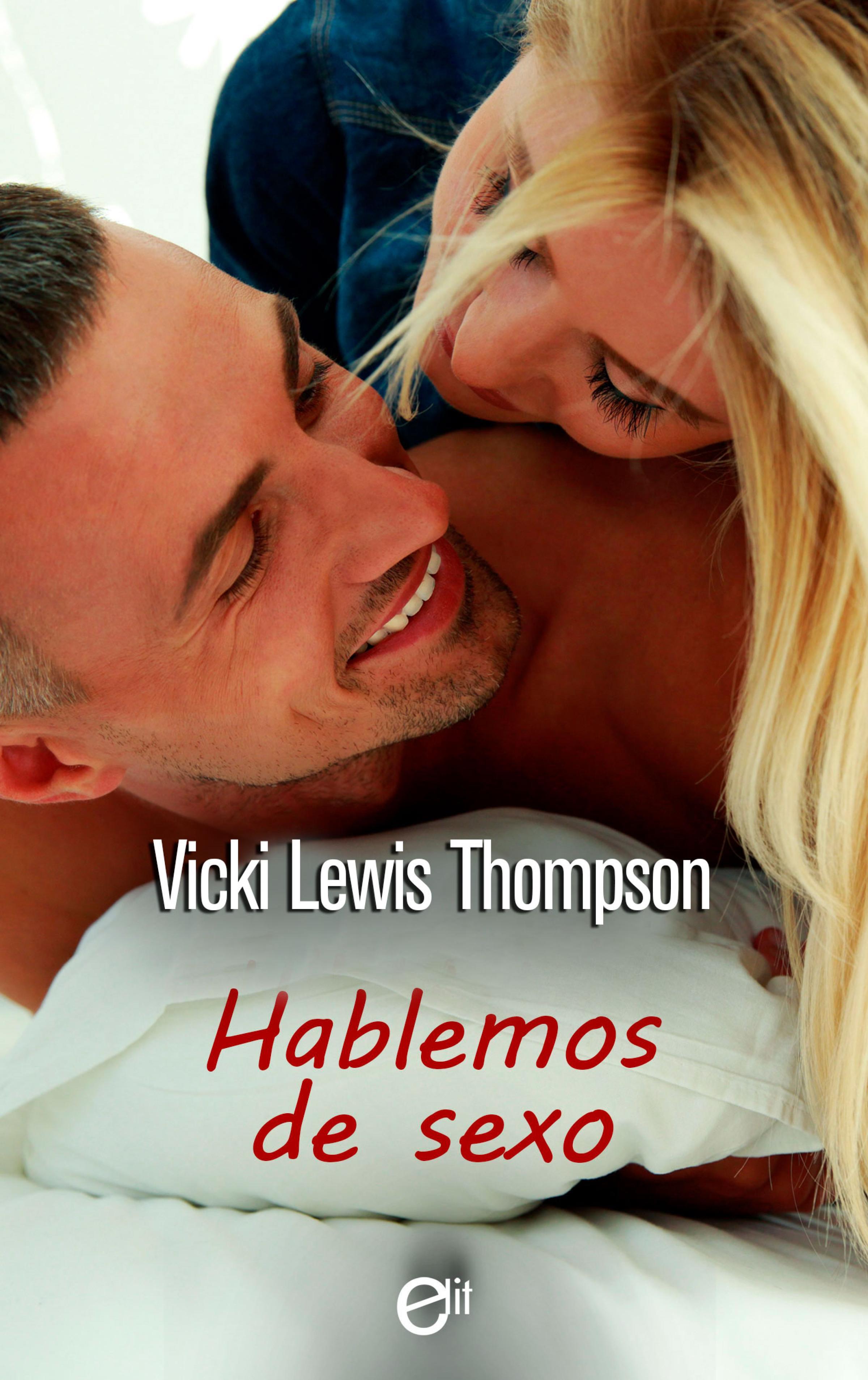 Vicki Lewis Thompson Hablemos de sexo