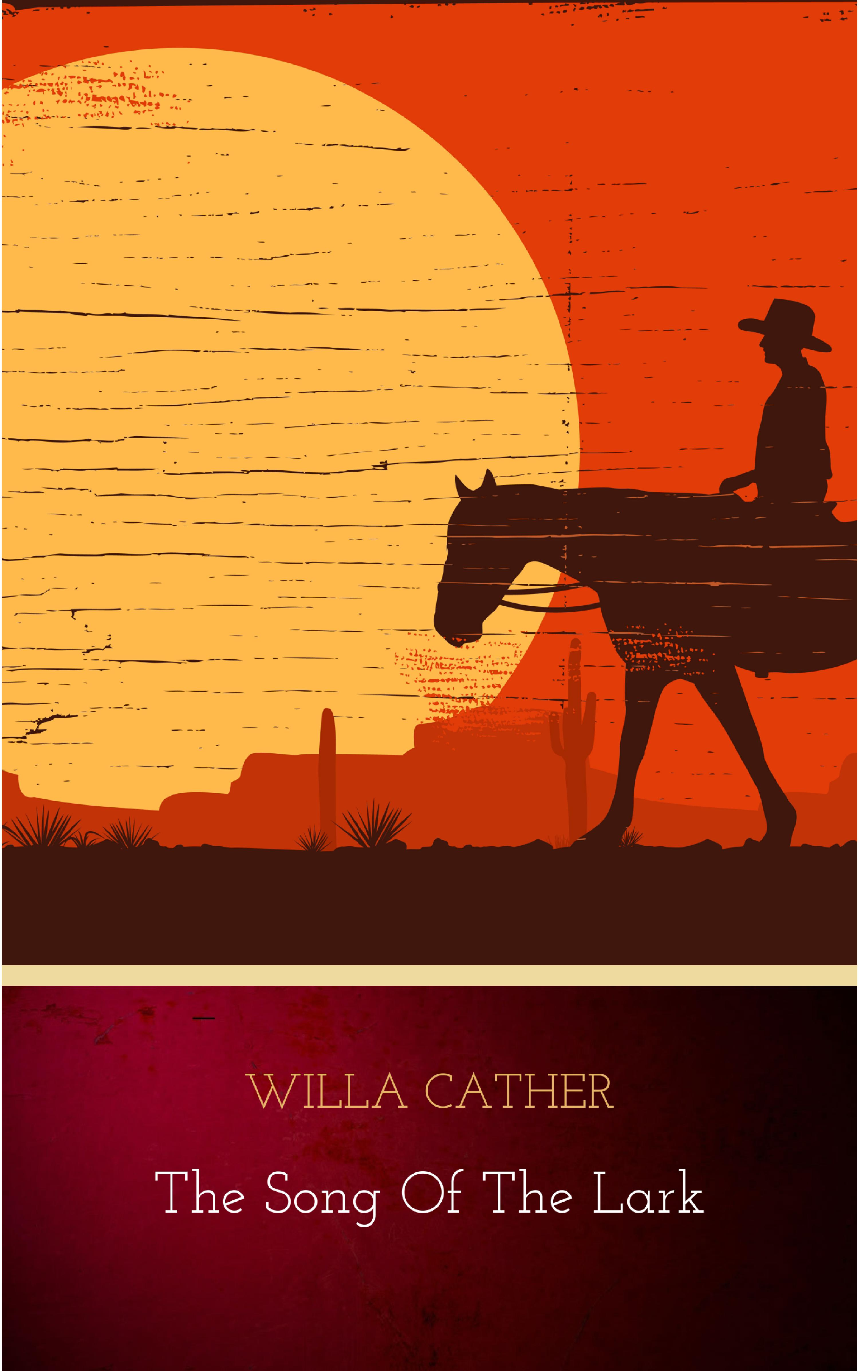 Willa Cather The Song of the Lark g whitefield chadwick the busy lark