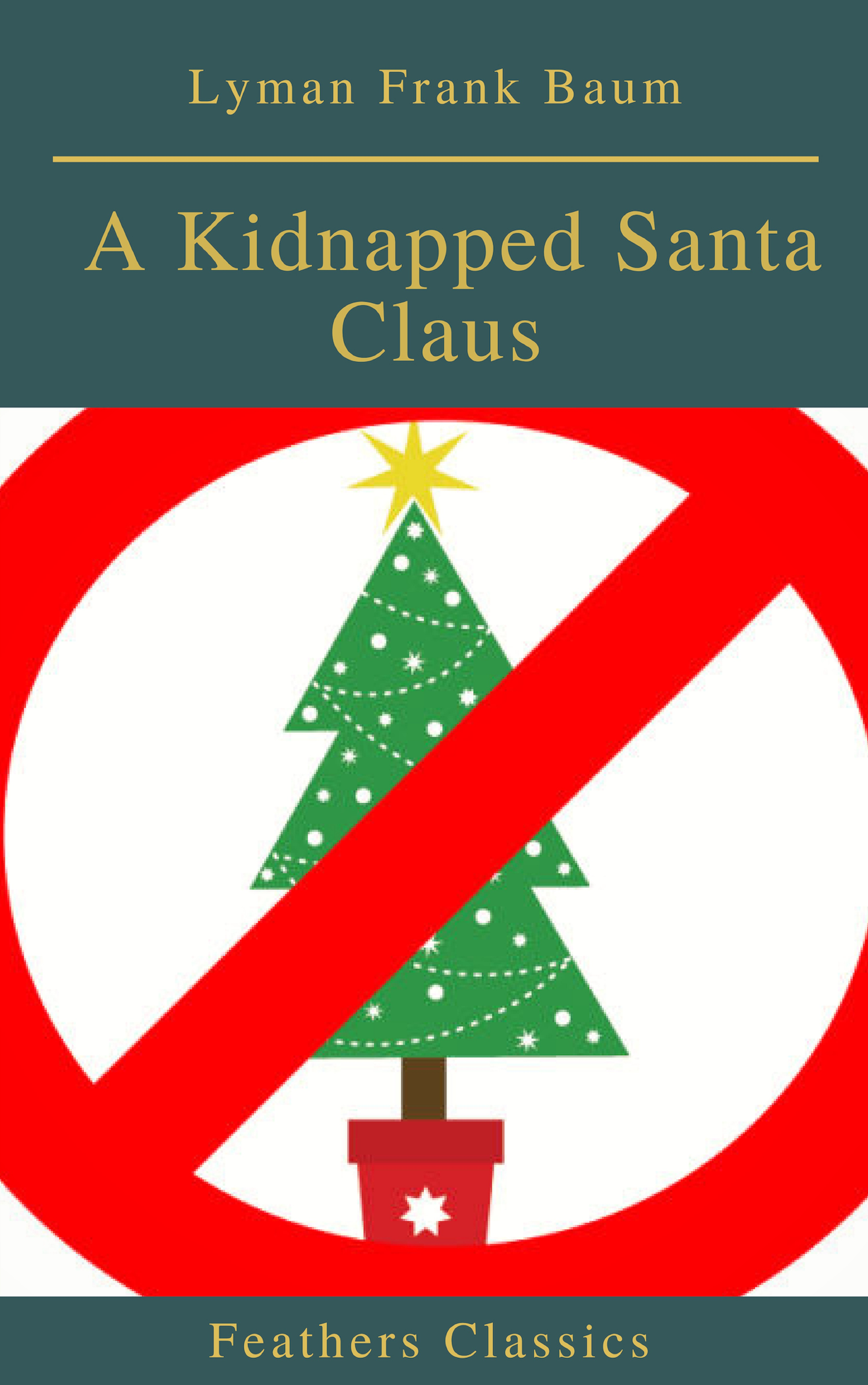a kidnapped santa claus best navigation active tocfeathers classics