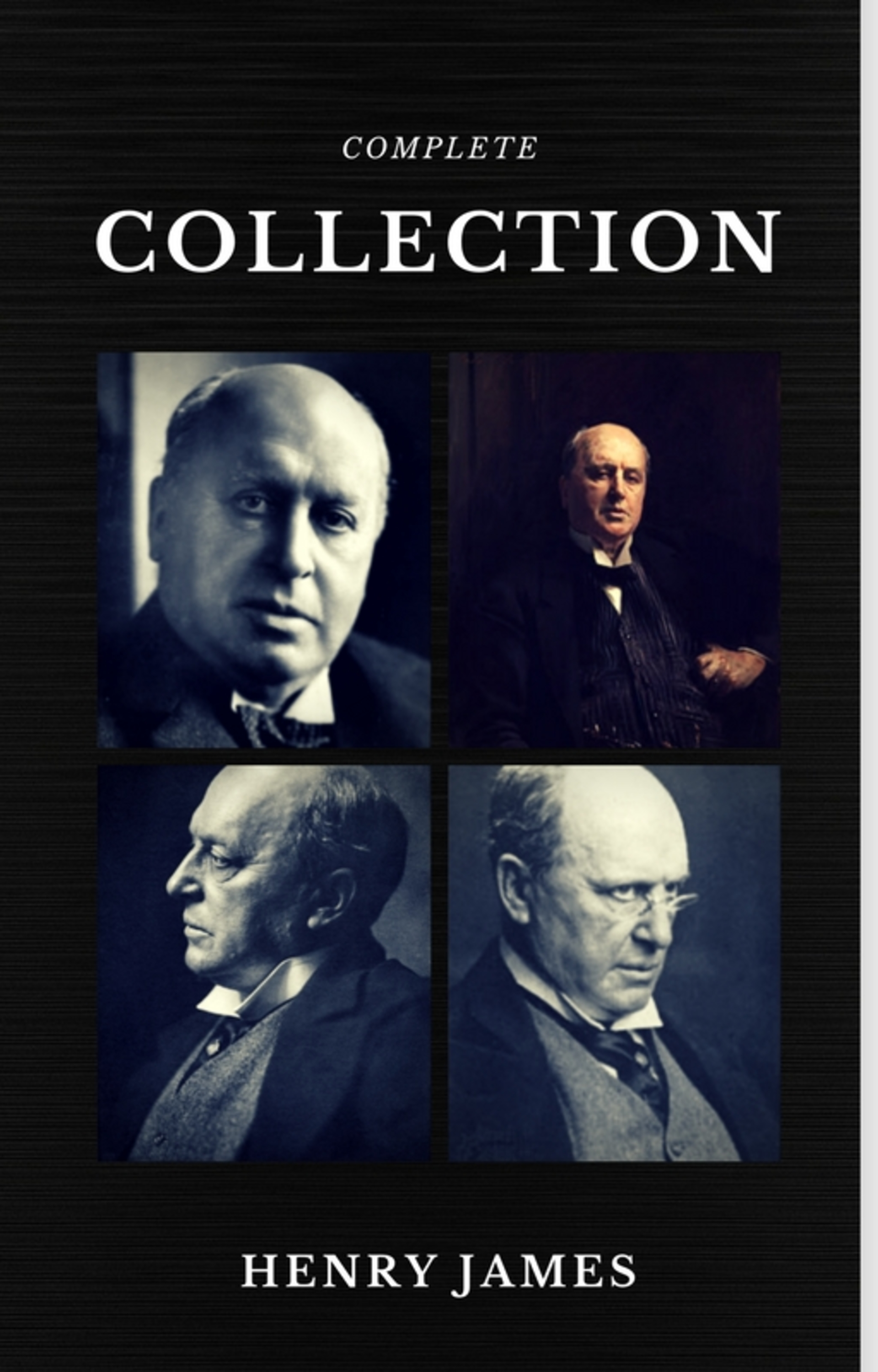 Фото - Henry Foss James Henry James: The Complete Collection (Quattro Classics) (The Greatest Writers of All Time) генри джеймс essential novelists henry james