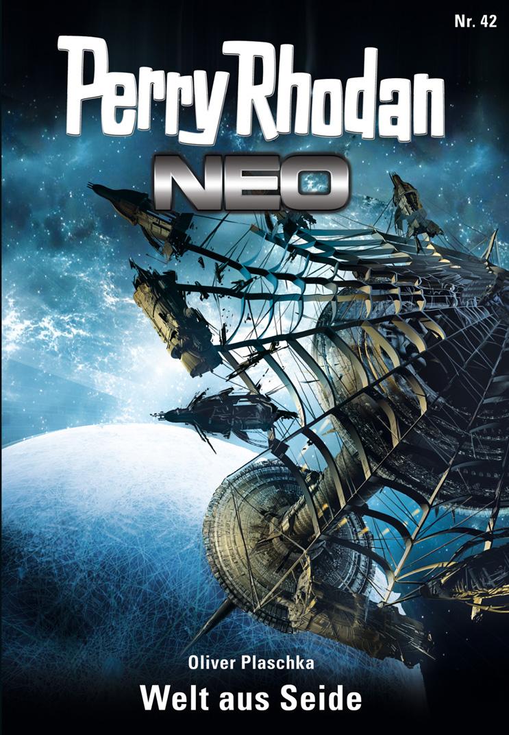 цена Oliver Plaschka Perry Rhodan Neo 42: Welt aus Seide