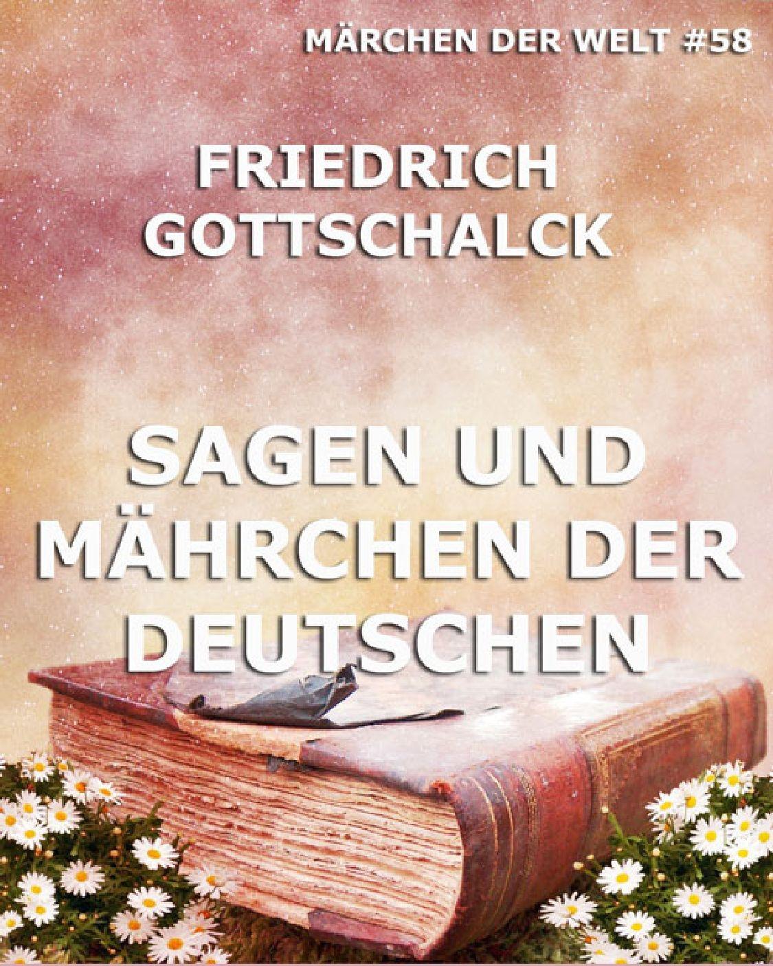 купить Friedrich Gottschalck Sagen und Mährchen der Deutschen дешево