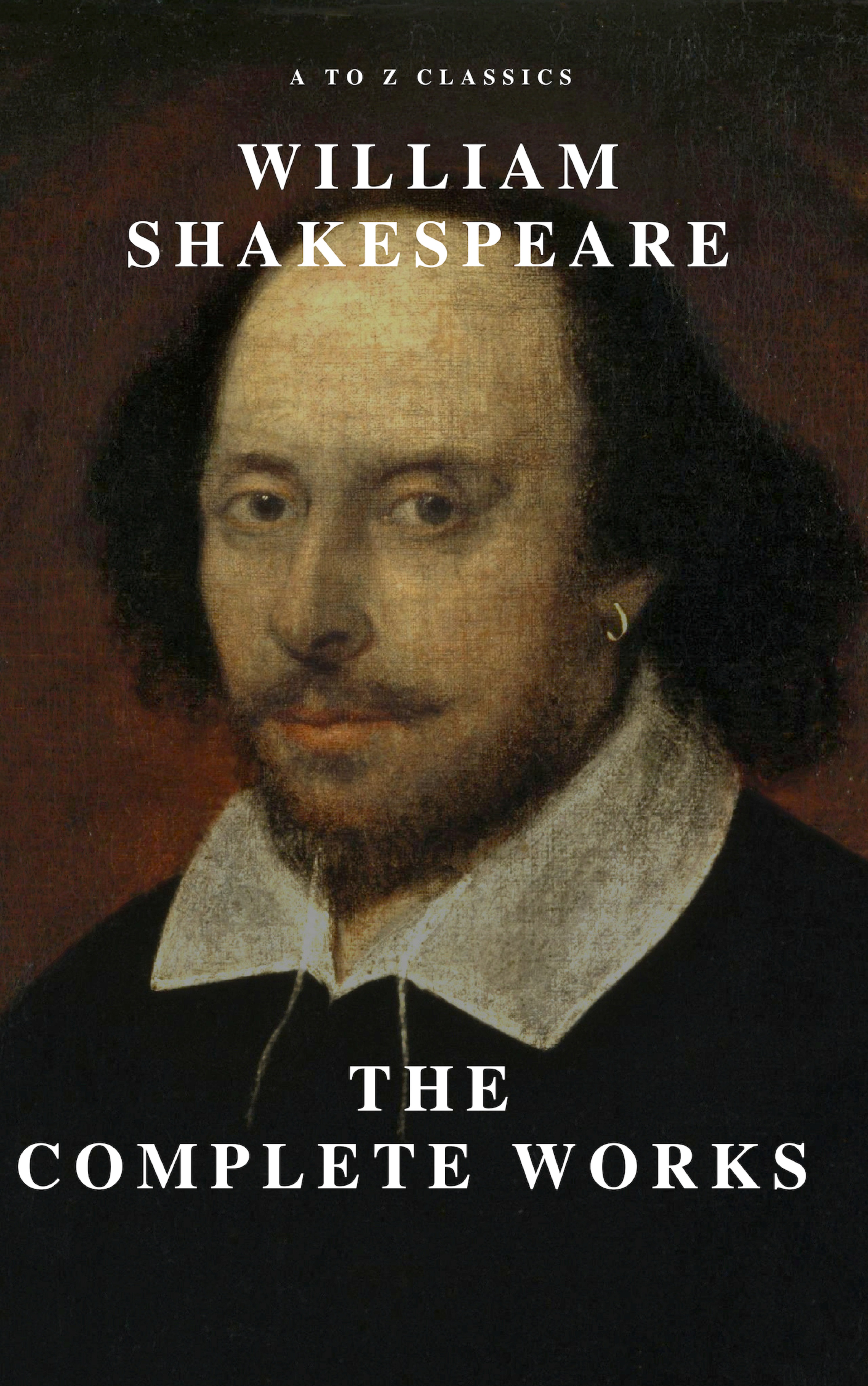 Уильям Шекспир William Shakespeare: The Complete Works (Illustrated) the new oxford shakespeare modern critical edition the complete works
