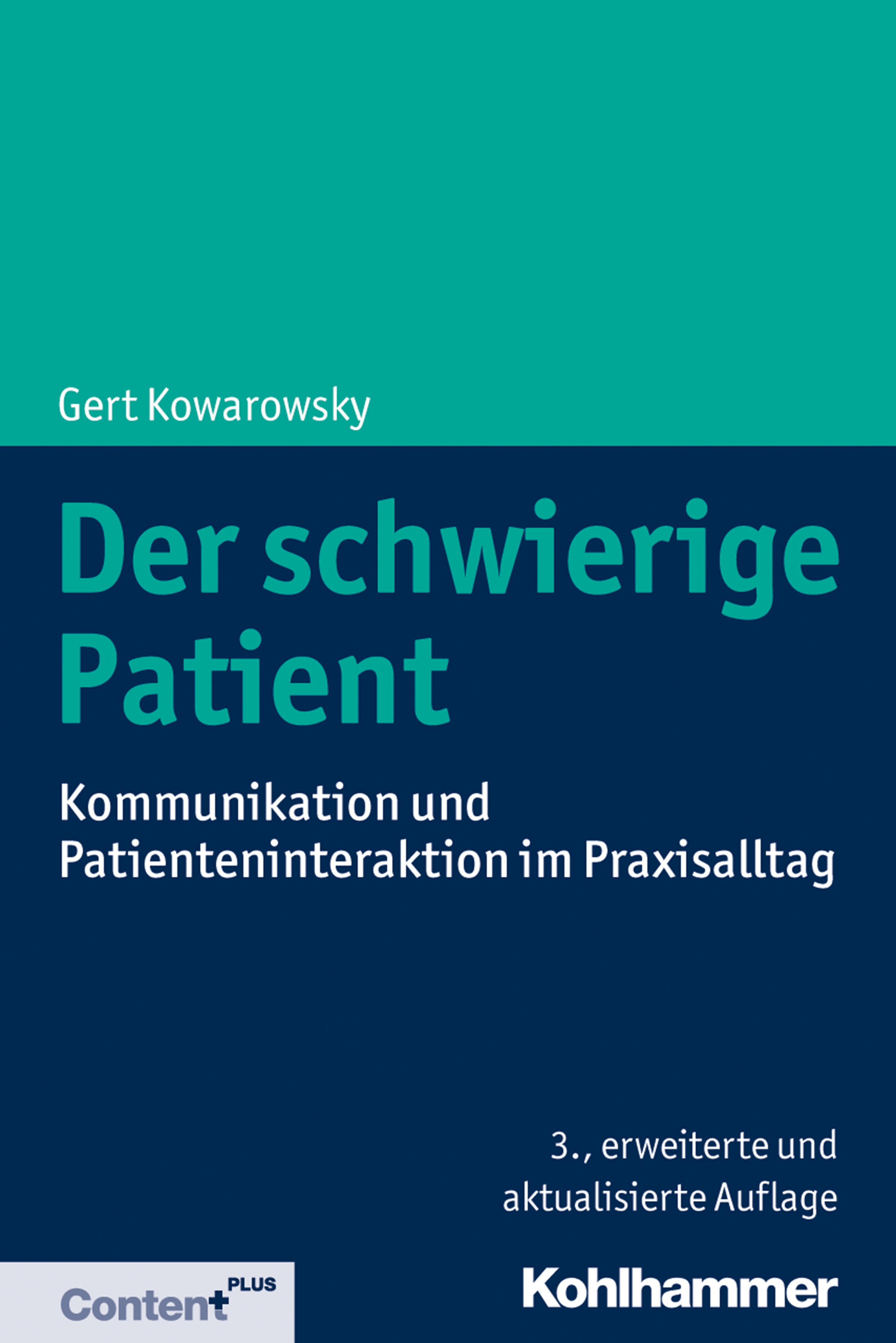Gert Kowarowsky Der schwierige Patient gert kowarowsky der schwierige patient