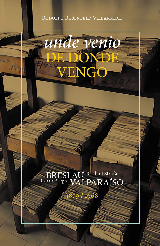 Rodolfo Rosenfeld Villarreal Unde Venio