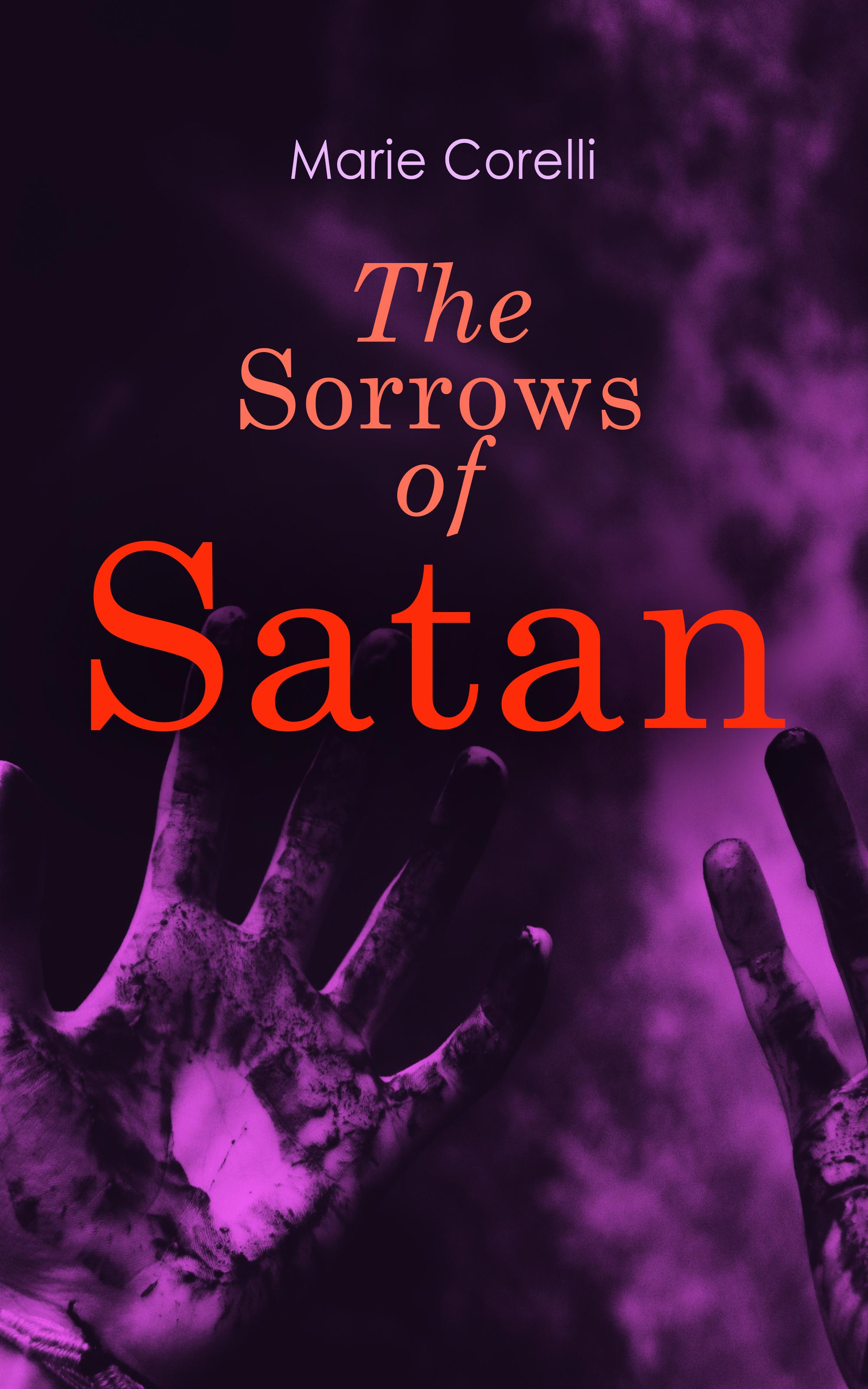Marie Corelli The Sorrows of Satan ann marie cheung the healing garden