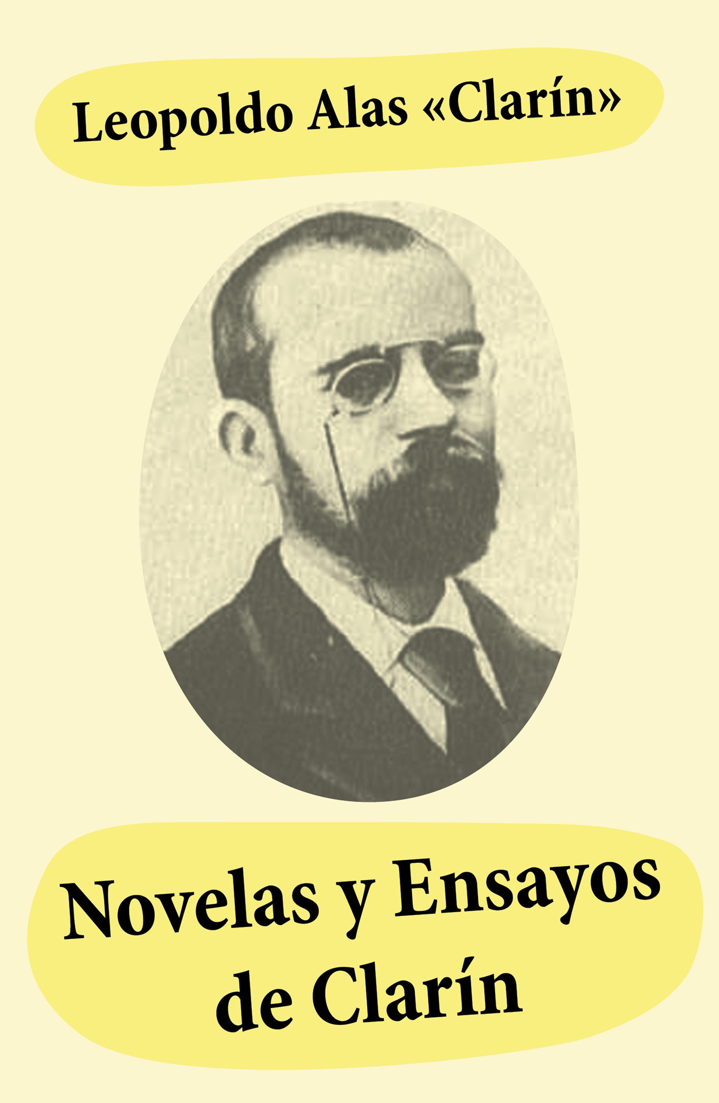 Leopoldo Alas Clarín Novelas y ensayos de Clarín f pilkington alas fair face