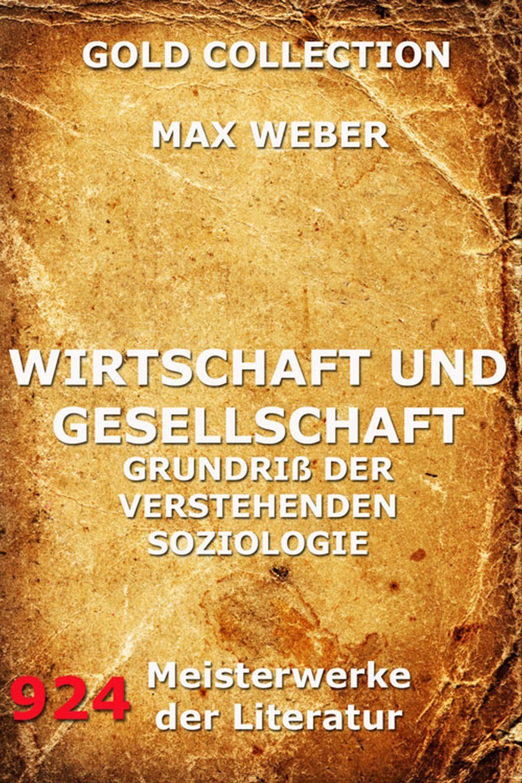Max Weber Wirtschaft und Gesellschaft