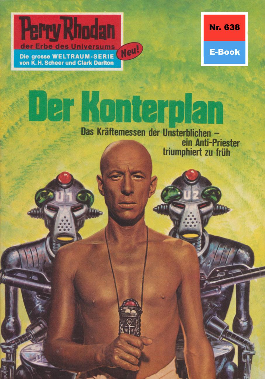 Ernst Vlcek Perry Rhodan 638: Der Konterplan ernst vlcek perry rhodan 924 lockruf der psychode