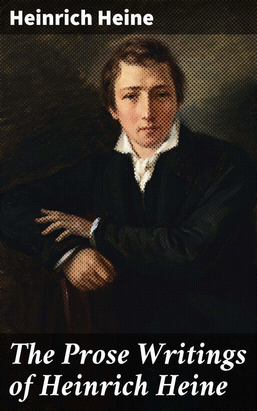 цена на Heinrich Heine The Prose Writings of Heinrich Heine