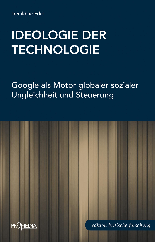 Geraldine Edel Ideologie der Technologie gerald wiesner einsatzmoglichkeiten der xml technologie im e commerce