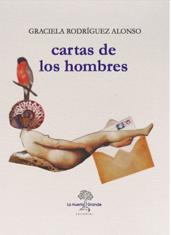Graciela Rodríguez Alonso Cartas de los hombres hombres de honor