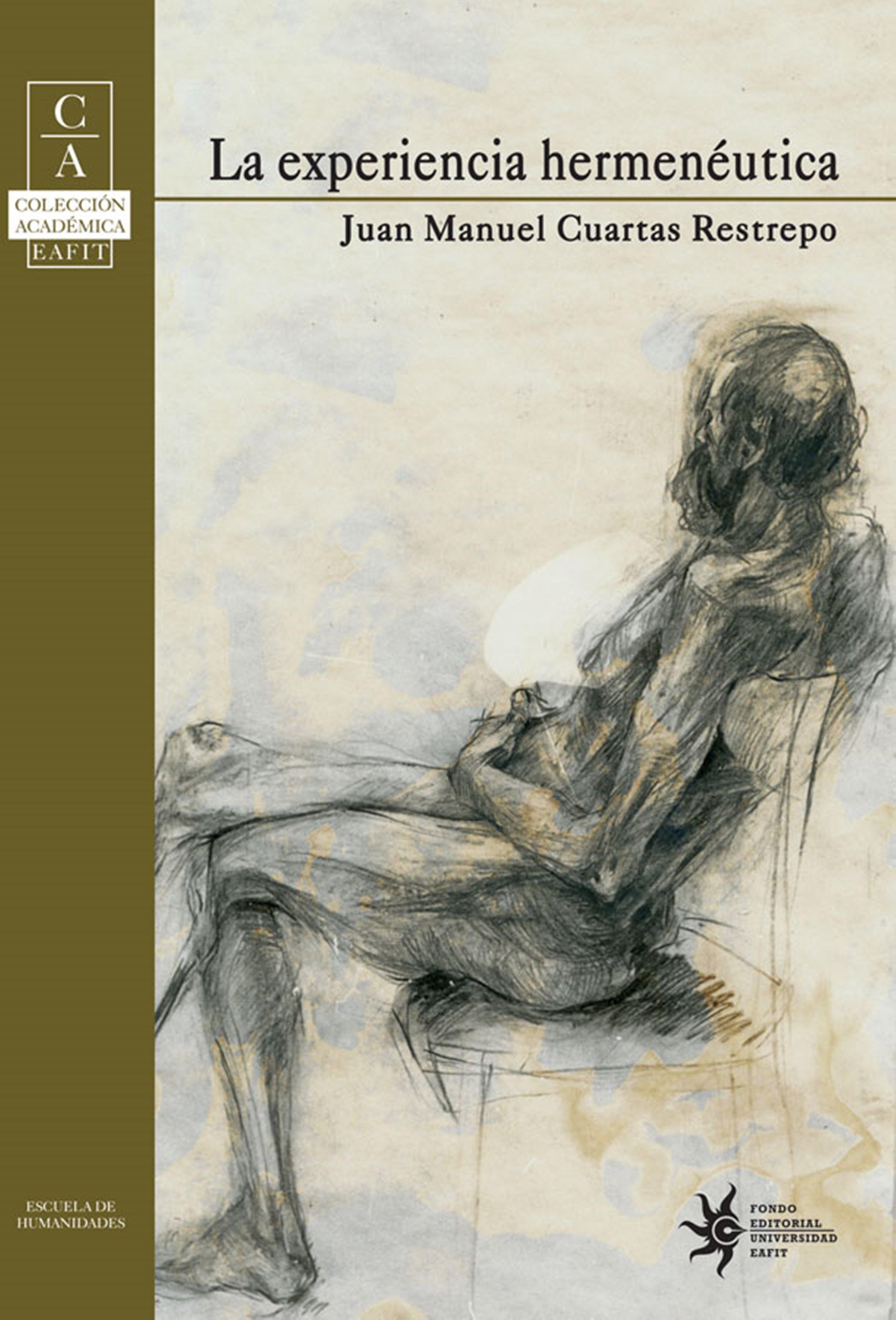Juan Manuel Cuartas La experiencia hermenéutica juan manuel marcos gunteri talv