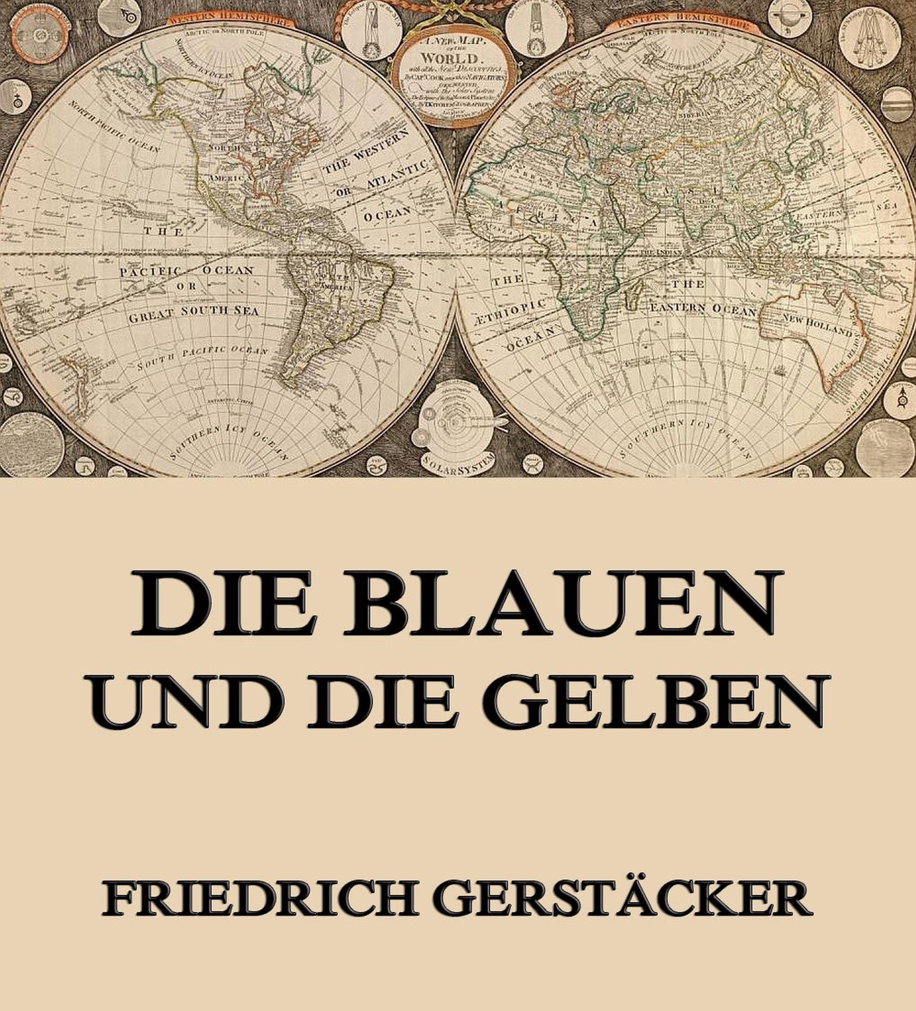 цена Gerstäcker Friedrich Die Blauen und Gelben онлайн в 2017 году
