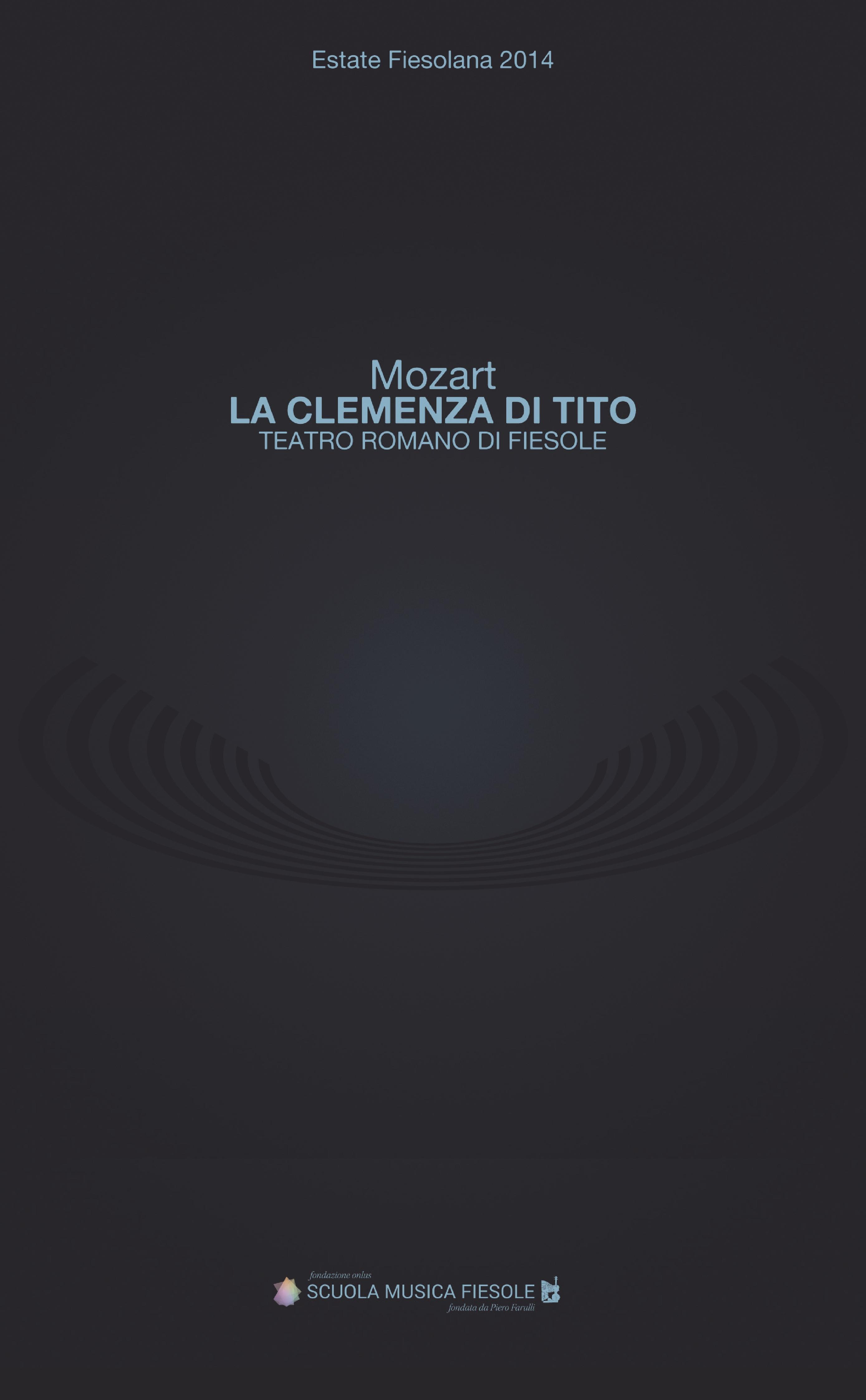 Отсутствует La clemenza di Tito di Wolfgang Amadeus Mozart al Teatro romano di Fiesole al di meola al di meola opus 2 lp