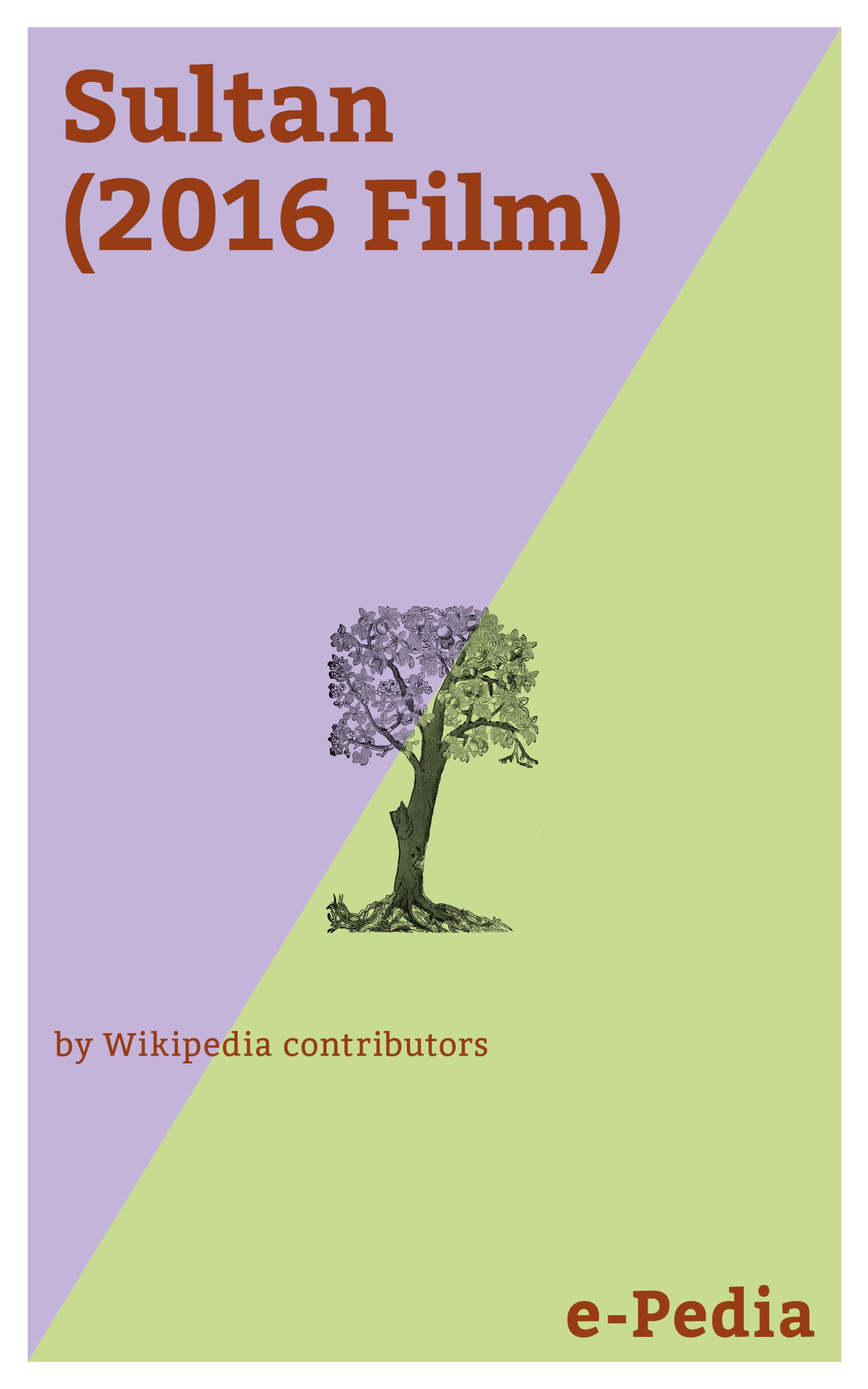 Wikipedia contributors e-Pedia: Sultan (2016 Film) все цены