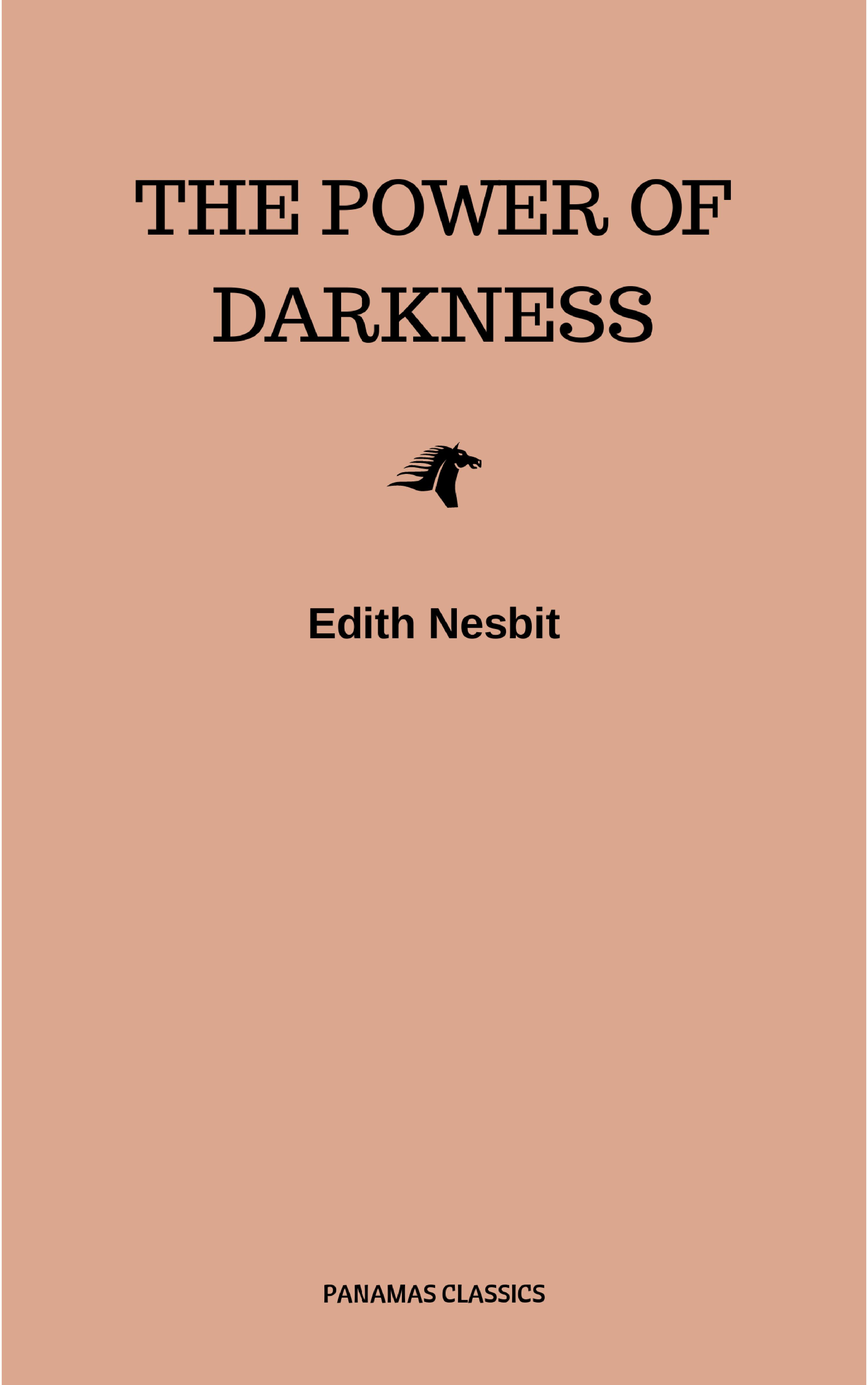 Edith Nesbit The Power of Darkness the left hand of darkness