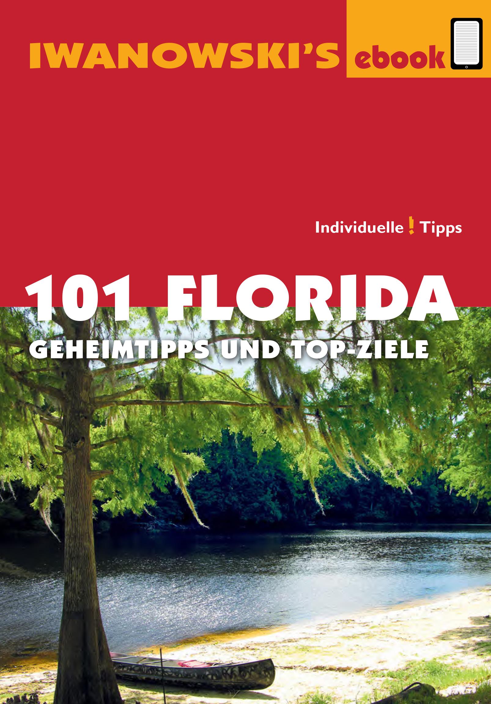 Michael Iwanowski 101 Florida - Reiseführer von Iwanowski stefan blank sri lanka reiseführer von iwanowski