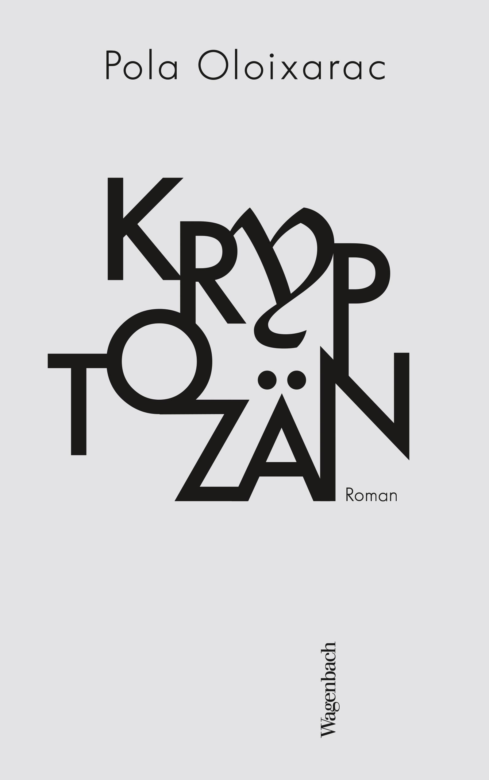 Pola Oloixarac Kryptozän цена и фото