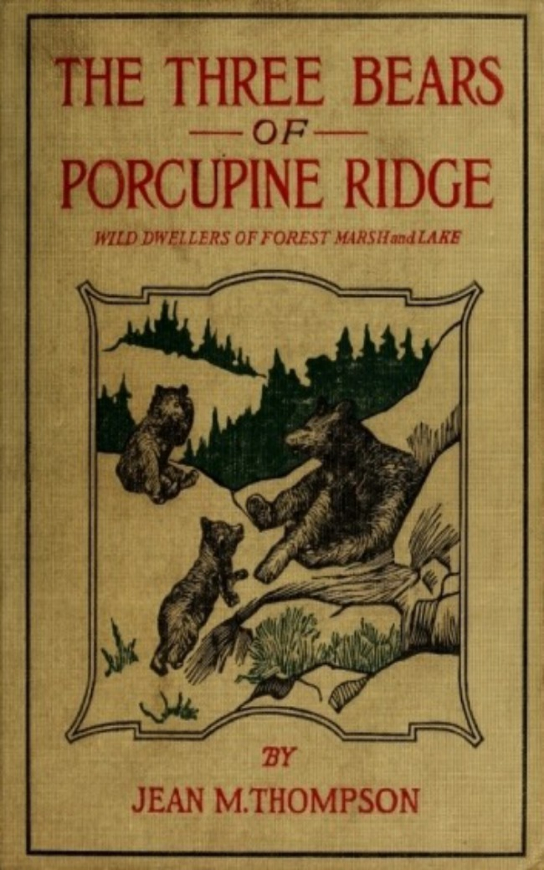 Jean M. Thompson The Three Bears of Porcupine Ridge sally carleen porcupine ranch
