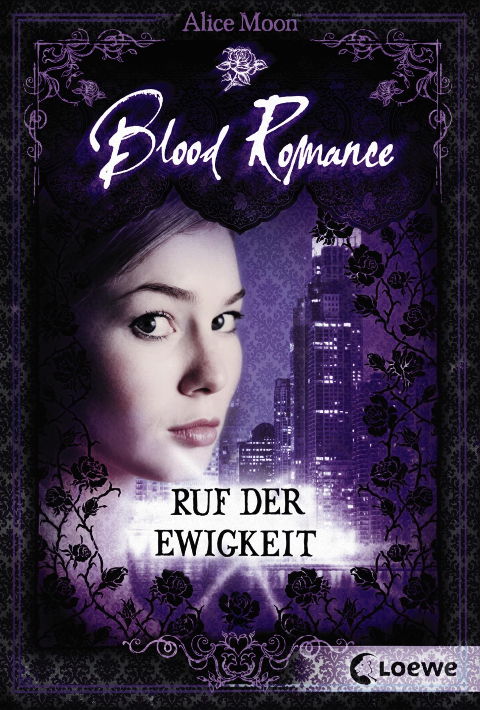 Alice Moon Blood Romance 4 - Ruf der Ewigkeit