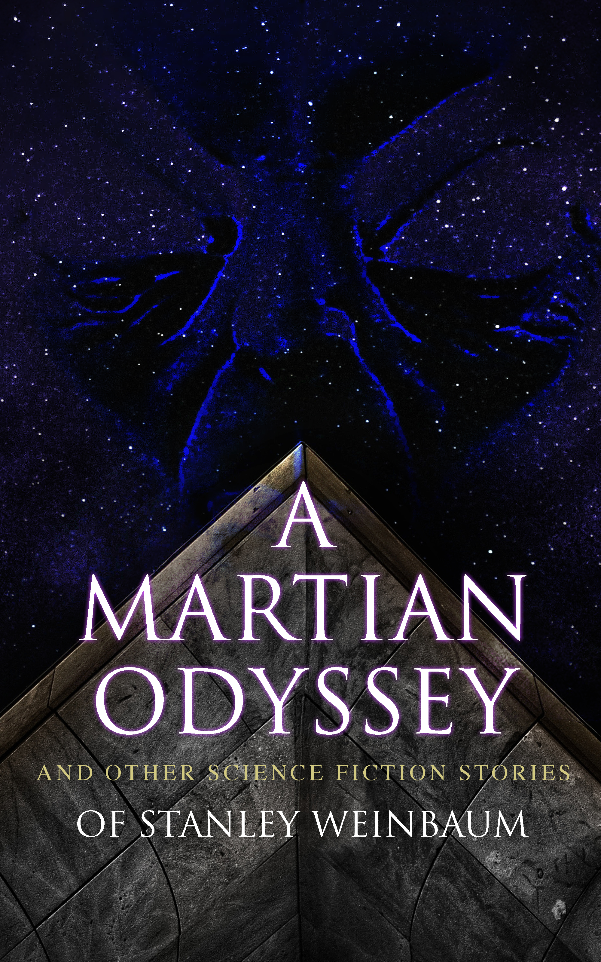 Stanley G. Weinbaum A Martian Odyssey and Other Science Fiction Stories of Stanley Weinbaum earth alert and other science fiction tales