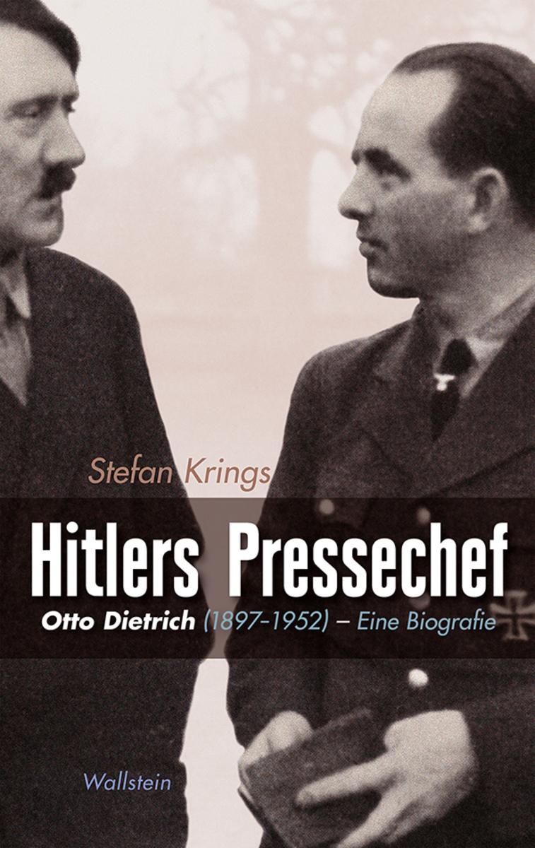 Stefan Krings Hitlers Pressechef