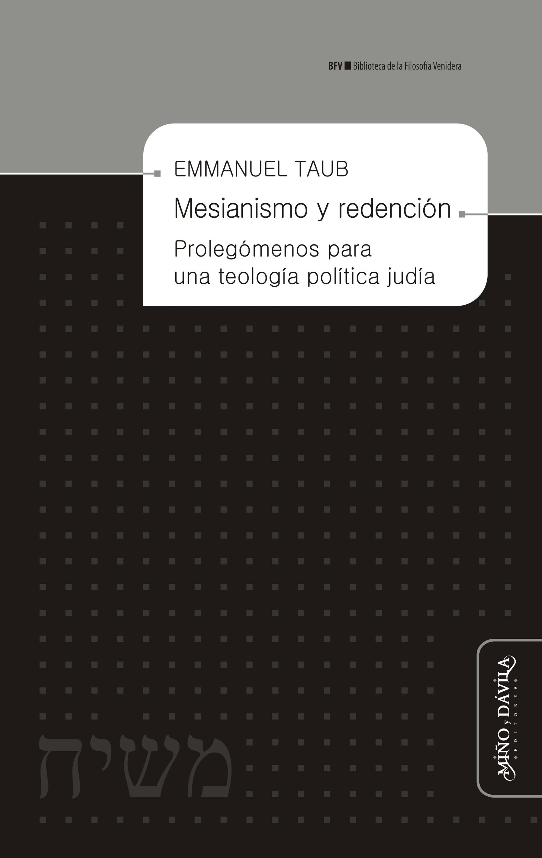 Emmanuel Taub Mesianismo y redención robert gerald taub taub s poetry tales
