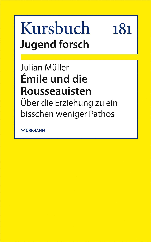 Julian Müller Émile und die Rousseauisten julian hakes босоножки