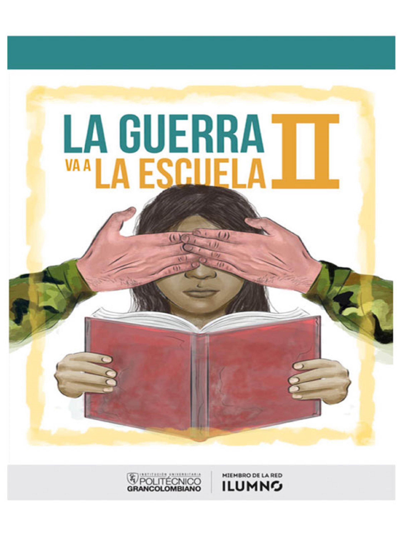 Juliana Castellanos Díaz La guerra va a la escuela II