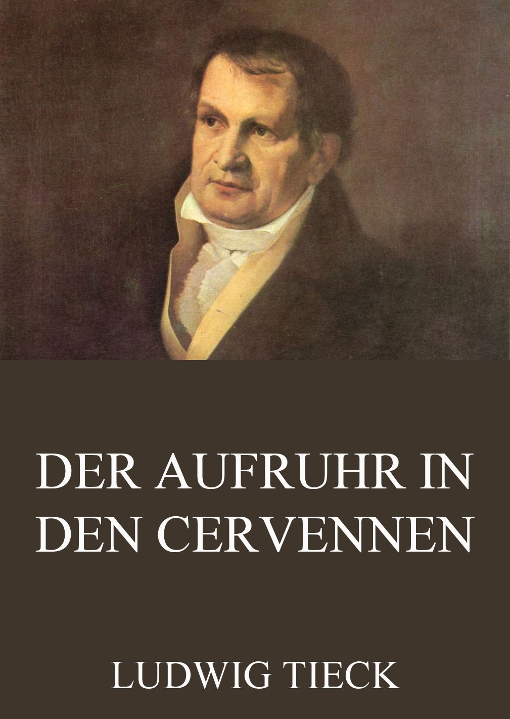 цены Людвиг Тик Der Aufruhr in den Cevennen