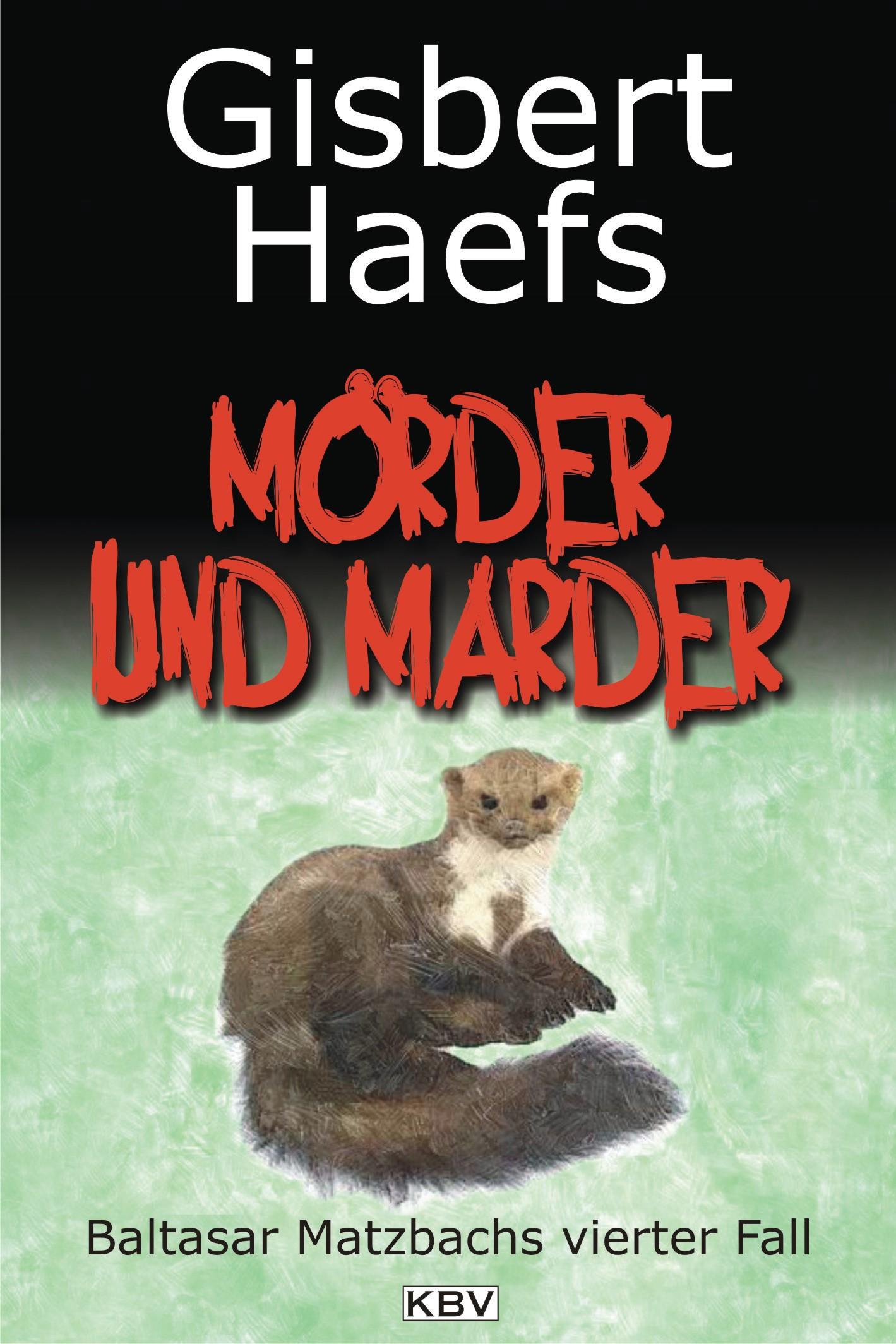 Gisbert Haefs Mörder und Marder gisbert brom bullarium trajectense latin edition