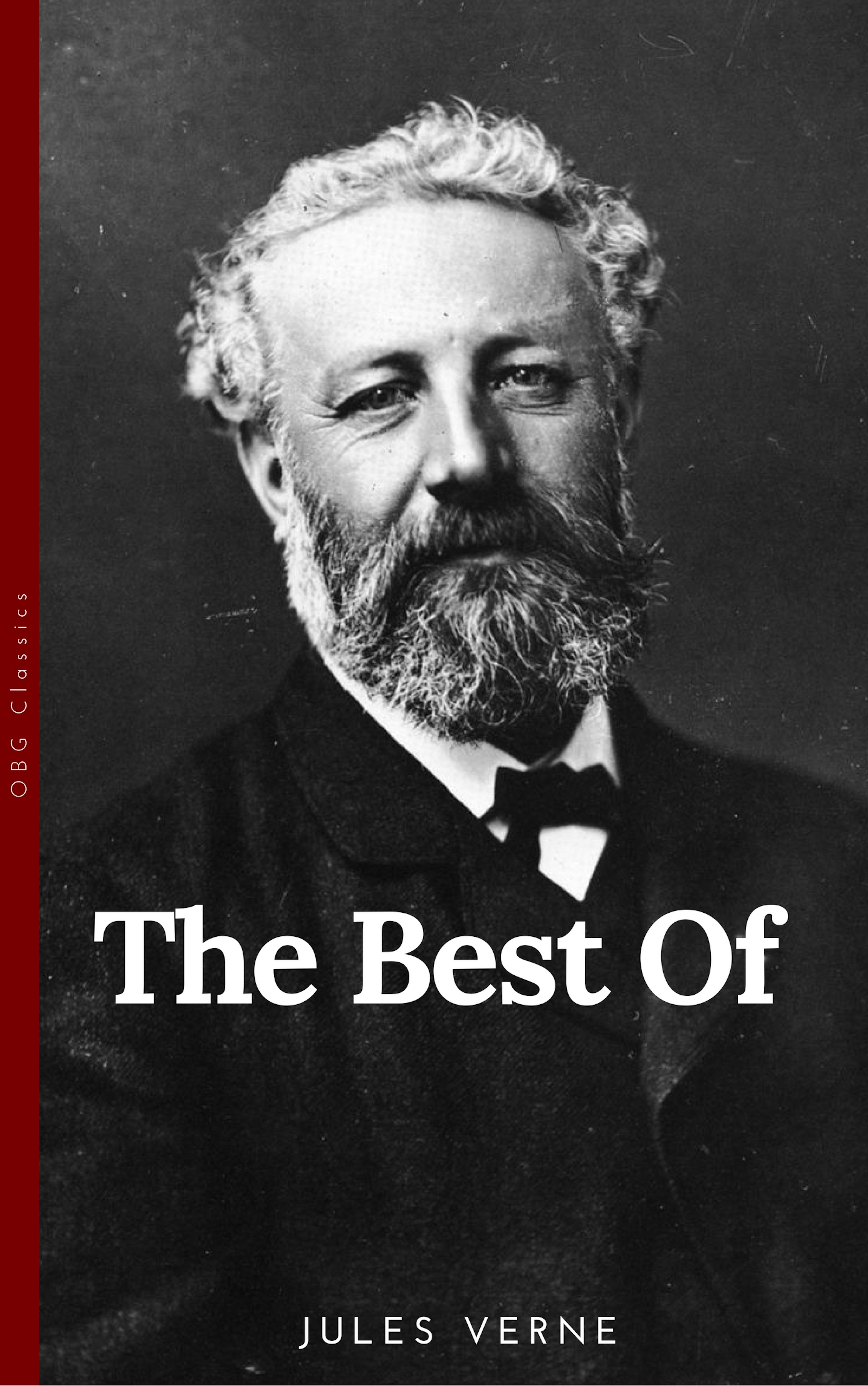 the best of jules verne the father of science fiction twenty thousand leagues under the sea around the world in eighty days journey to the center of t