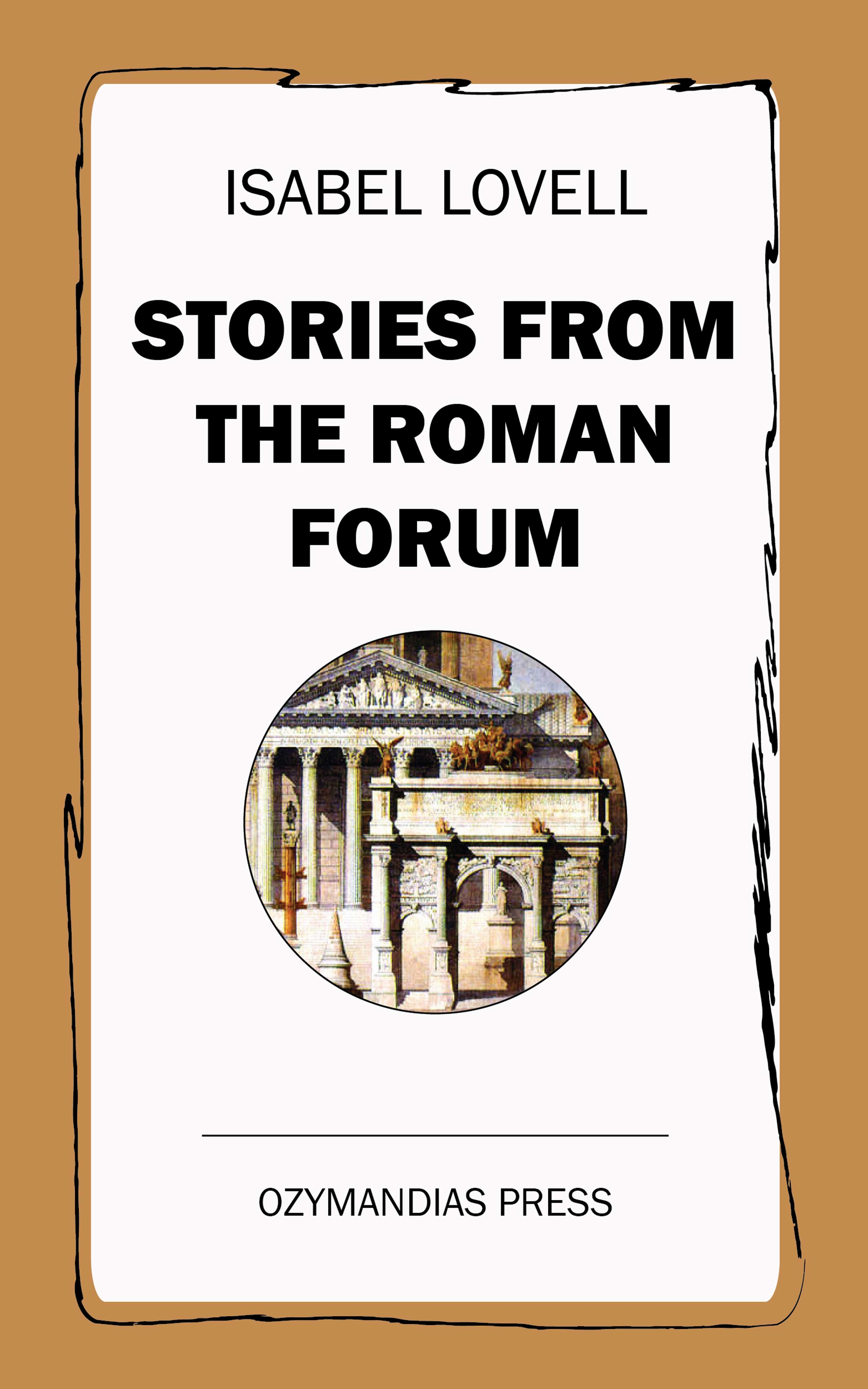Isabel Lovell Stories from the Roman Forum forum