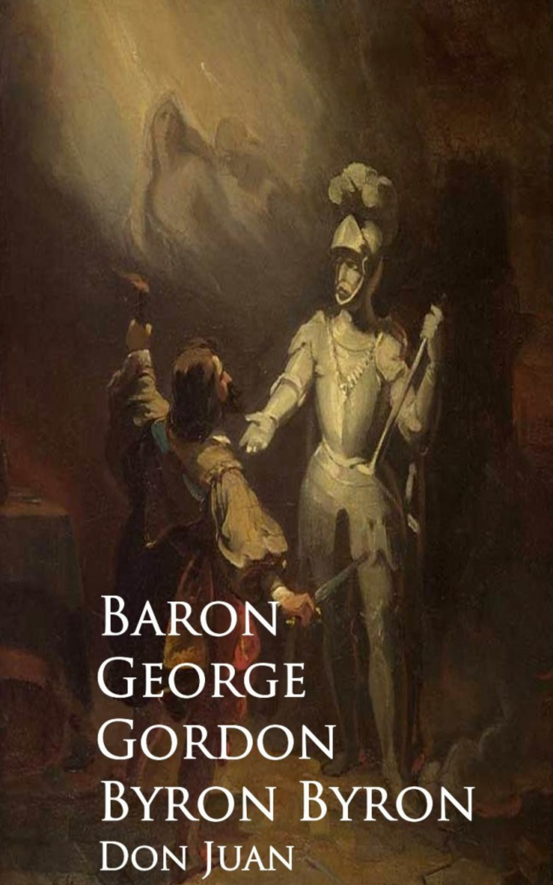 Baron George Gordon Byron Byron Don Juan george gordon byron childe harold s pilgrimage canto the third