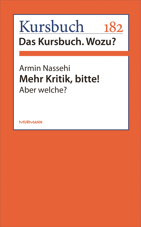 Armin Nassehi Mehr Kritik, bitte! armin nassehi die zurichtung des privaten