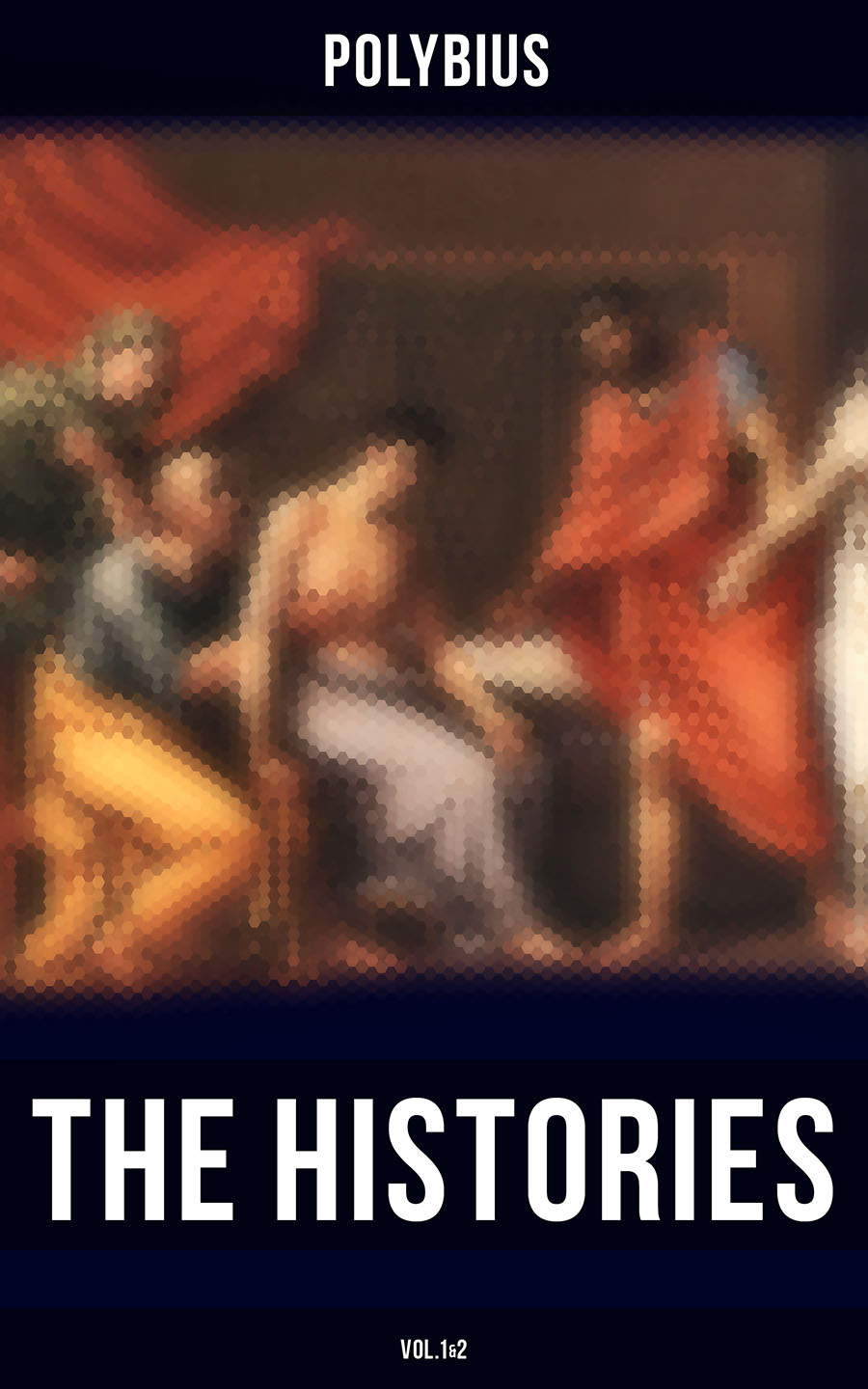 Polybius The Histories of Polybius (Vol.1&2) histories