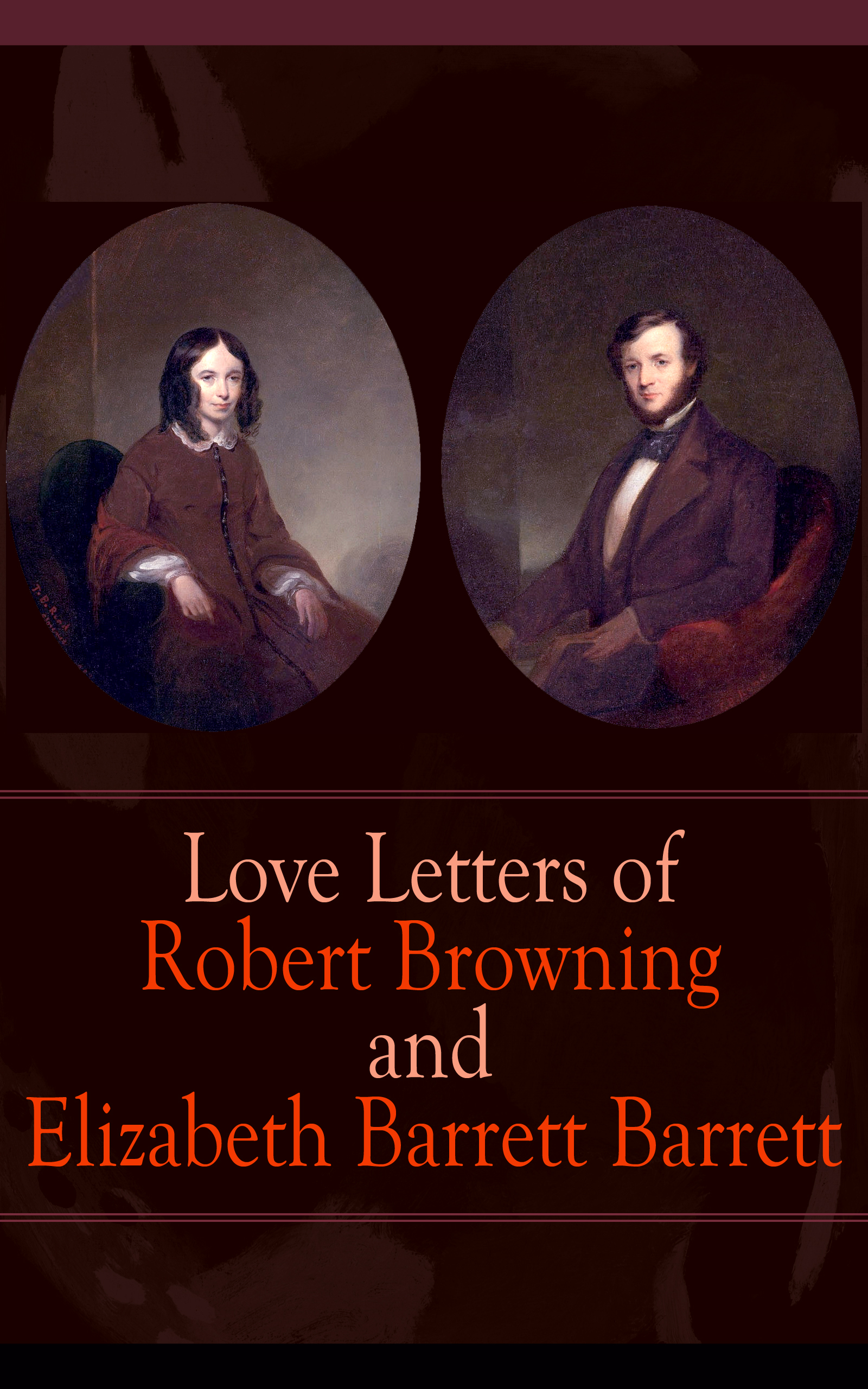Robert Browning Love Letters of Robert Browning and Elizabeth Barrett Barrett цена и фото