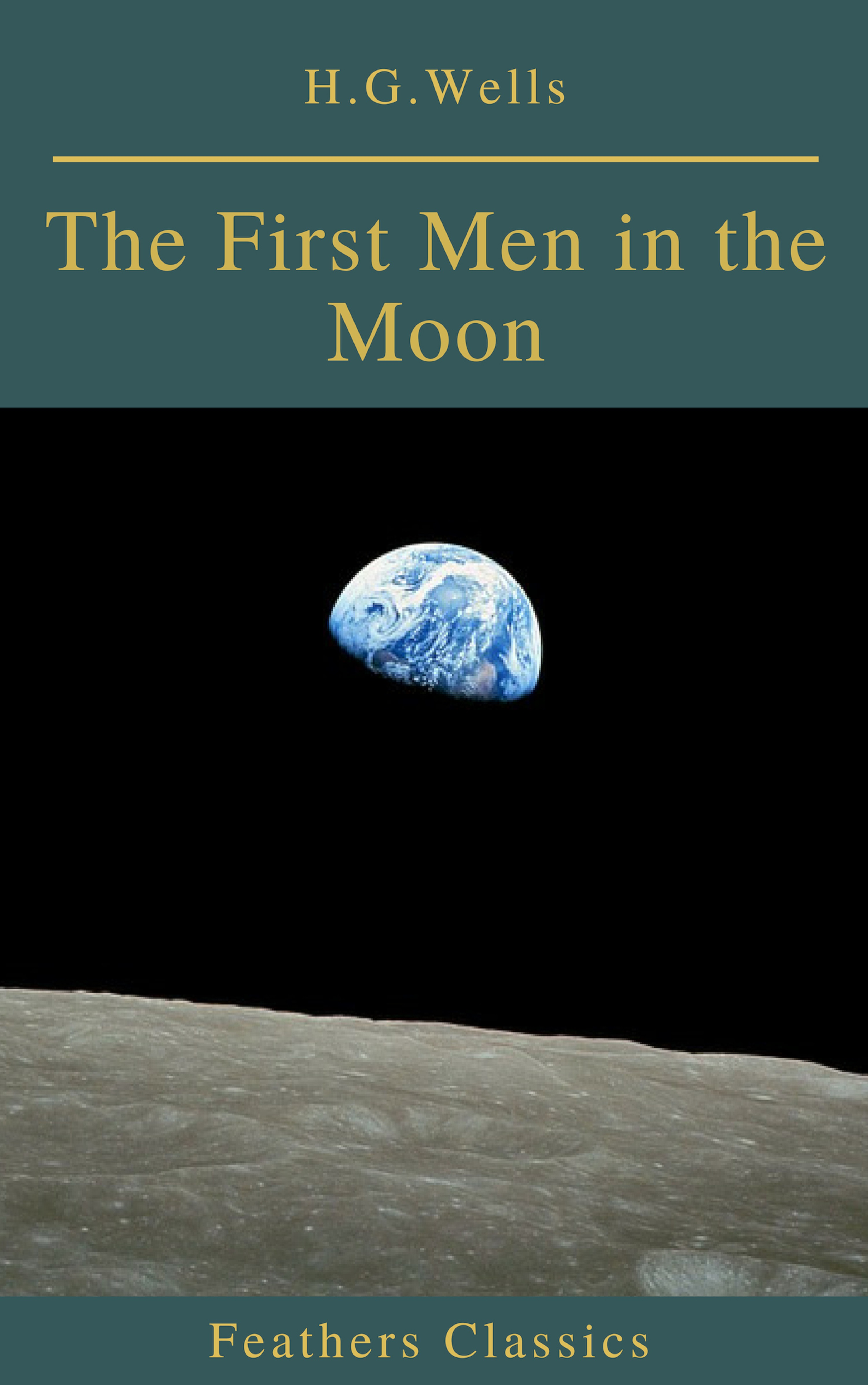 the first men in the moon feathers classics