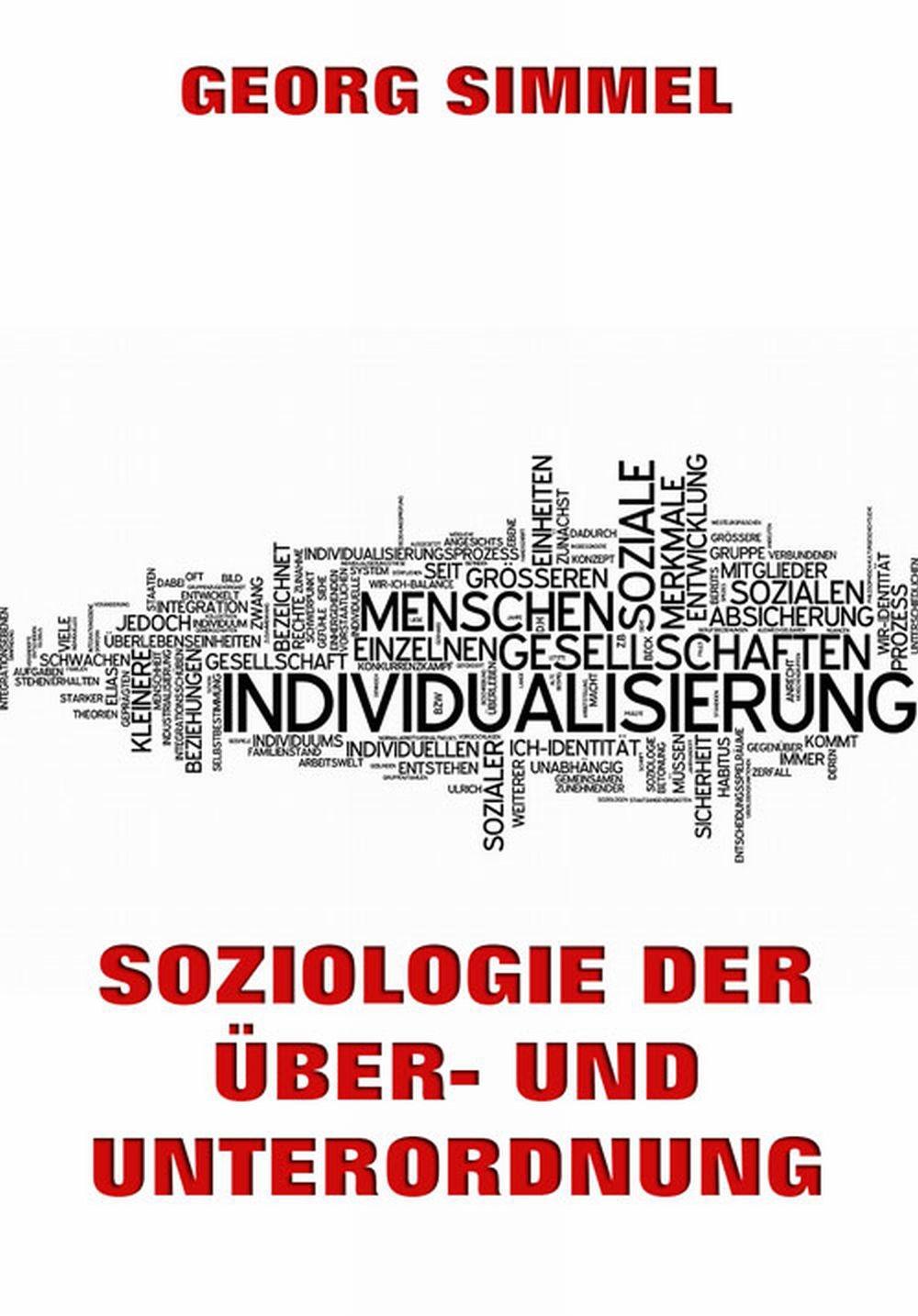 Simmel Georg Soziologie der Über- und Unterordnung simmel georg hauptprobleme der philosophie