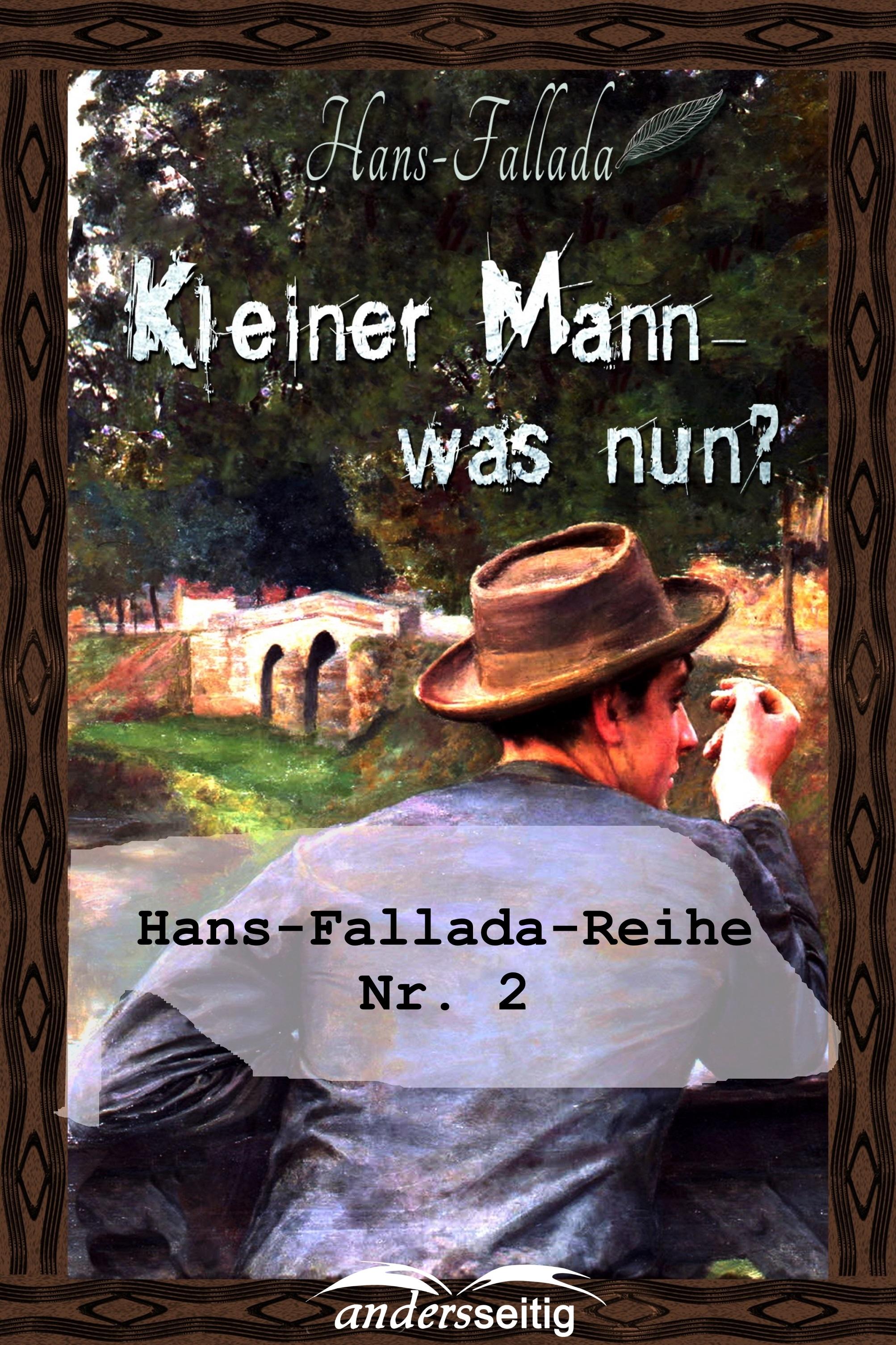 Фото - Ханс Фаллада Kleiner Mann - was nun? клюхе ханс франция