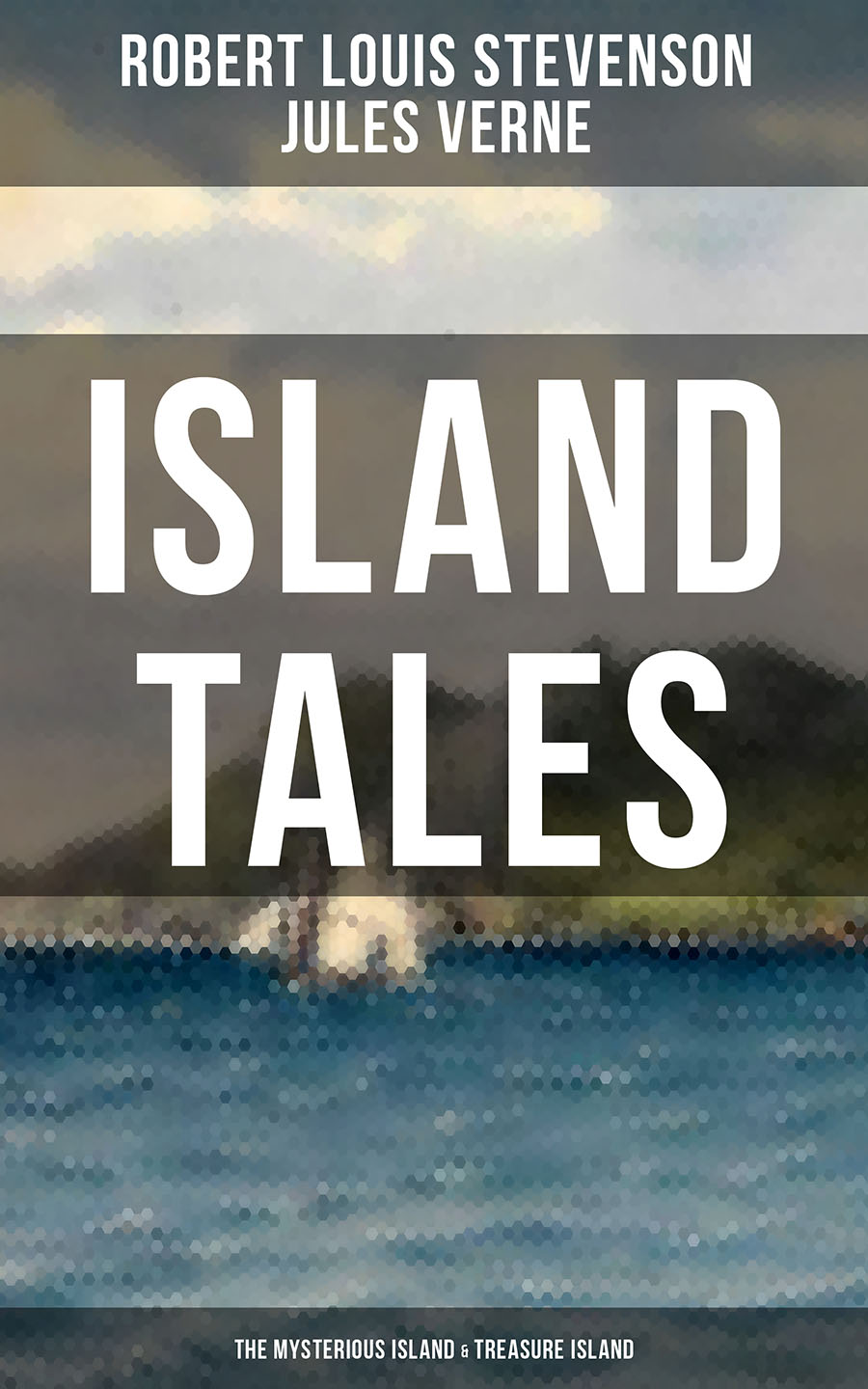 Robert Louis Stevenson ISLAND TALES: The Mysterious Island & Treasure Island топ river island river island ri004ewhsjq4
