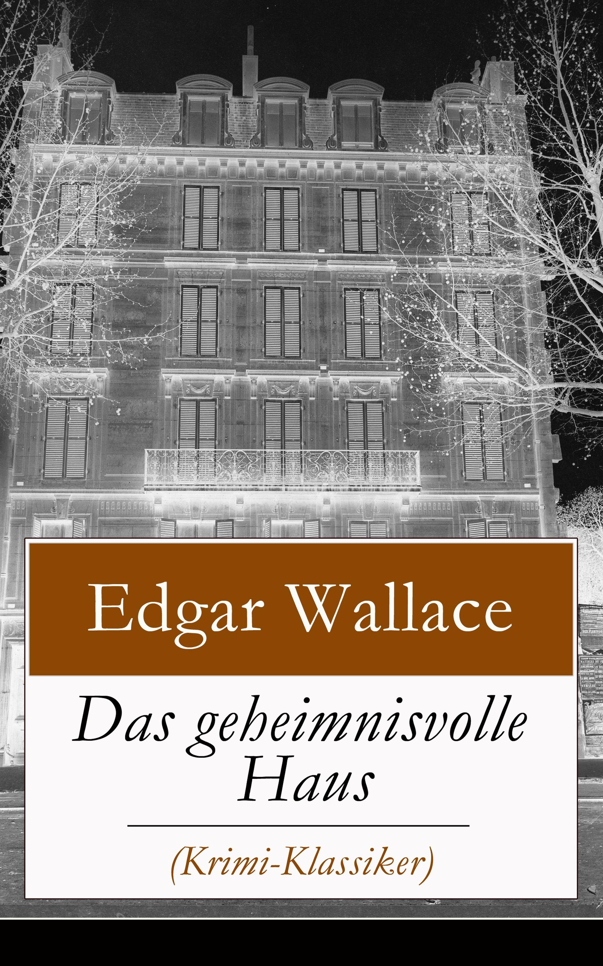 Edgar Wallace Das geheimnisvolle Haus (Krimi-Klassiker) frieser claudia oskar und das geheimnisvolle volk
